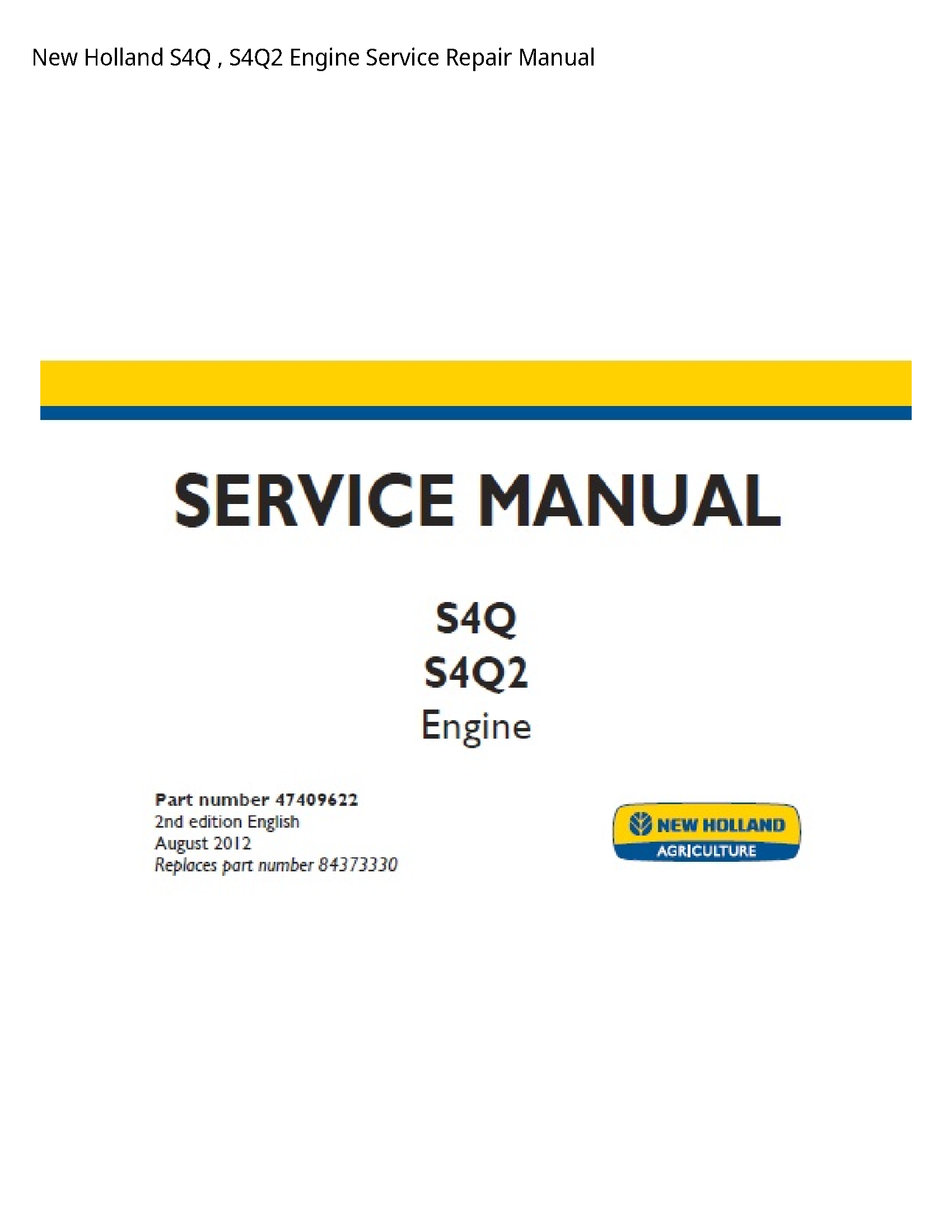 New Holland S4Q Engine manual
