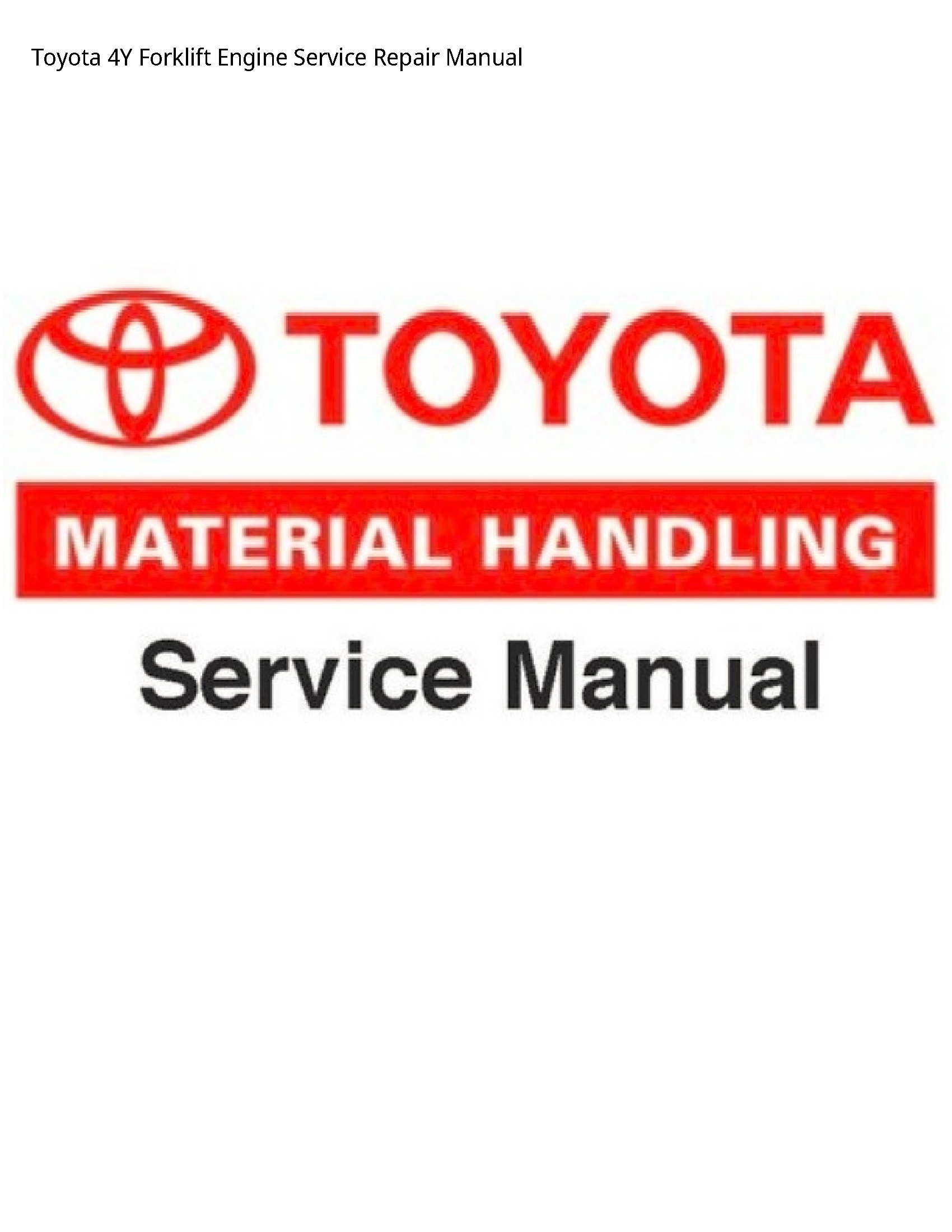 Toyota 4Y Forklift Engine manual