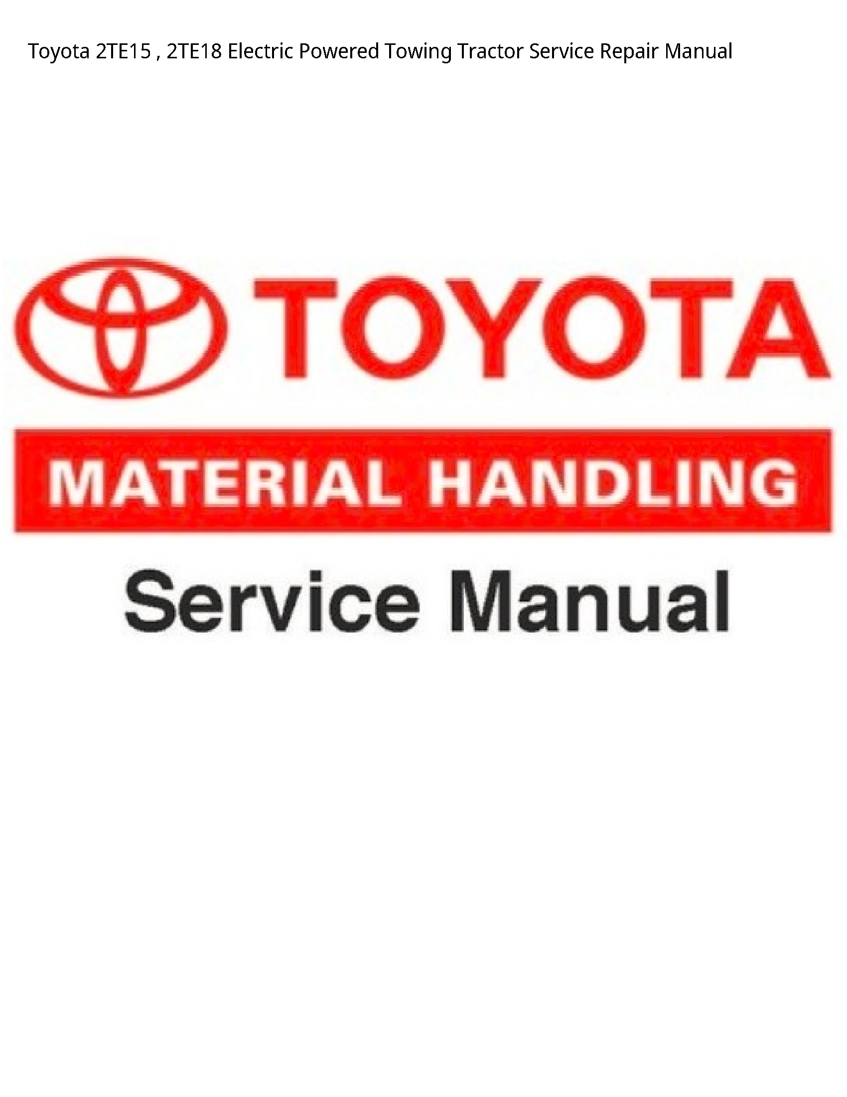 Toyota 2TE15 Electric Powered Towing Tractor manual