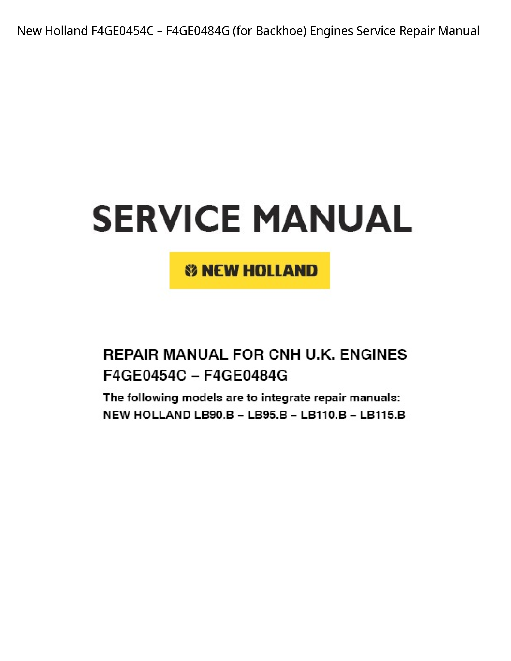 New Holland F4GE0454C (for Backhoe) Engines manual