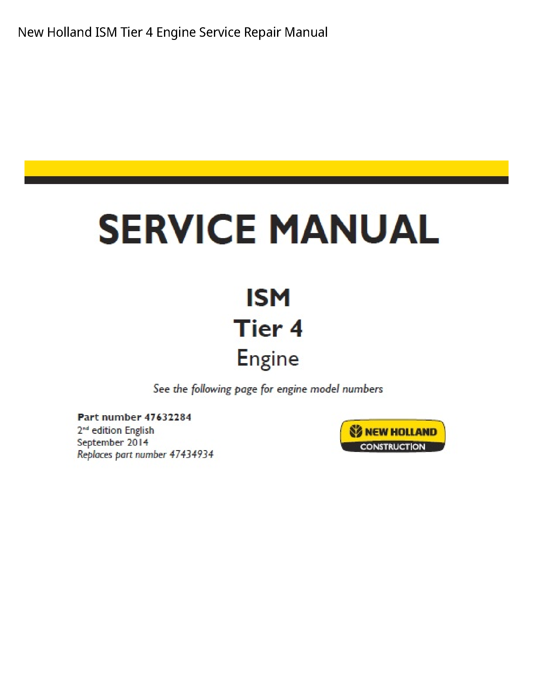 New Holland 4 ISM Tier Engine manual