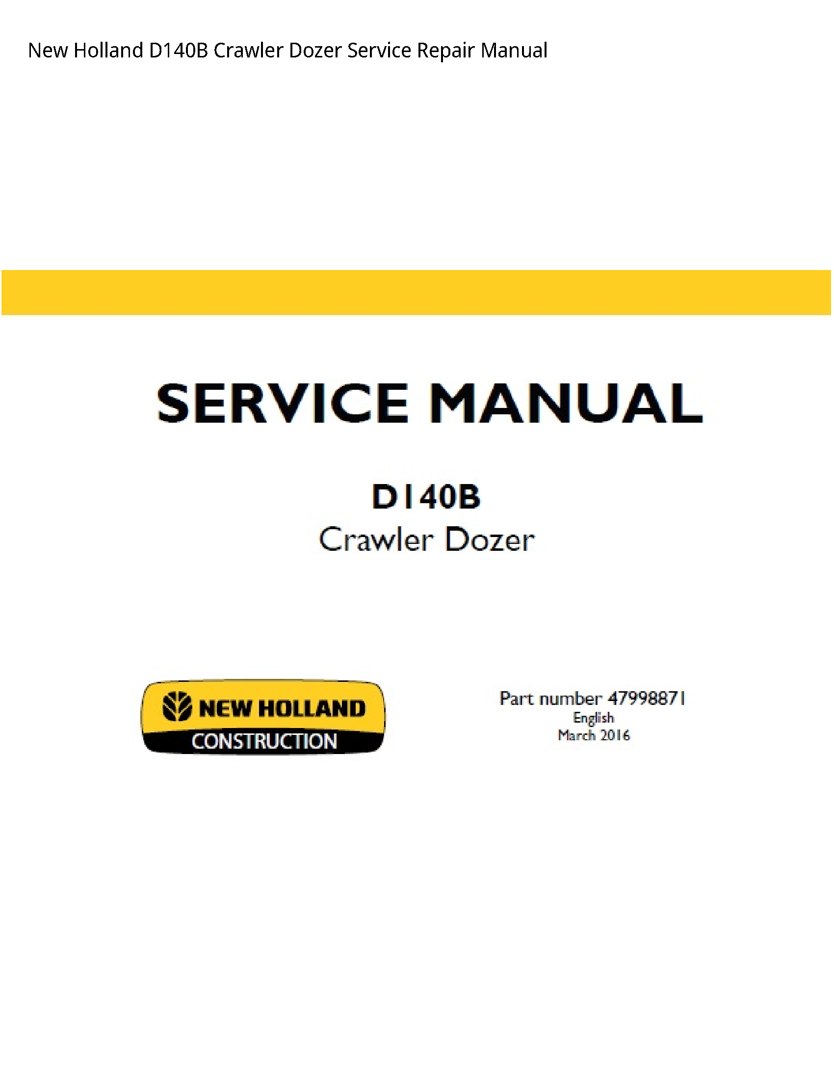 New Holland D140B Crawler Dozer manual