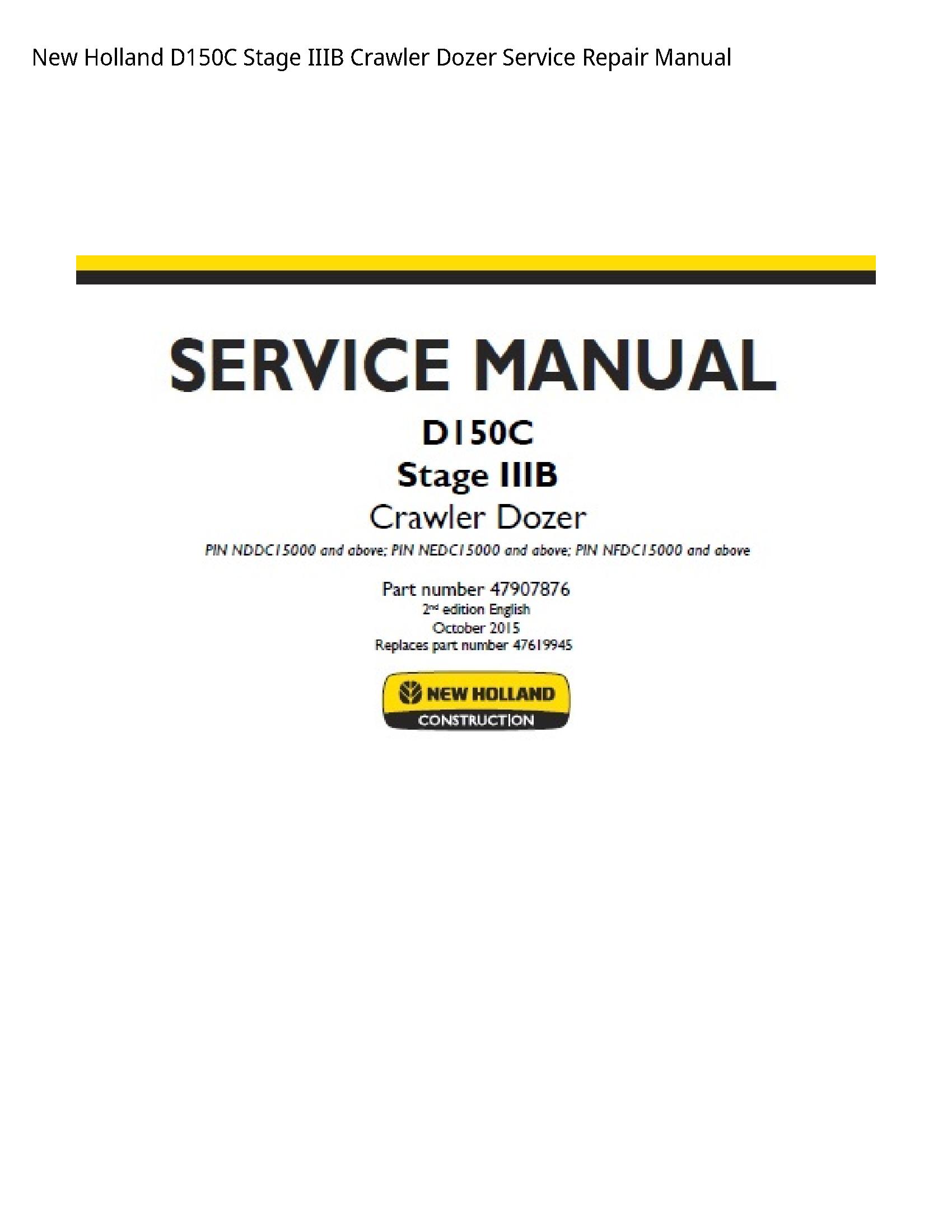 New Holland D150C Stage IIIB Crawler Dozer manual