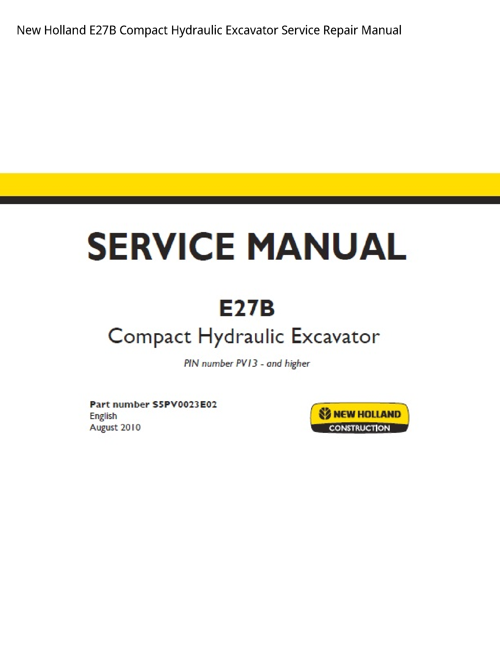 New Holland E27B Compact Hydraulic Excavator manual