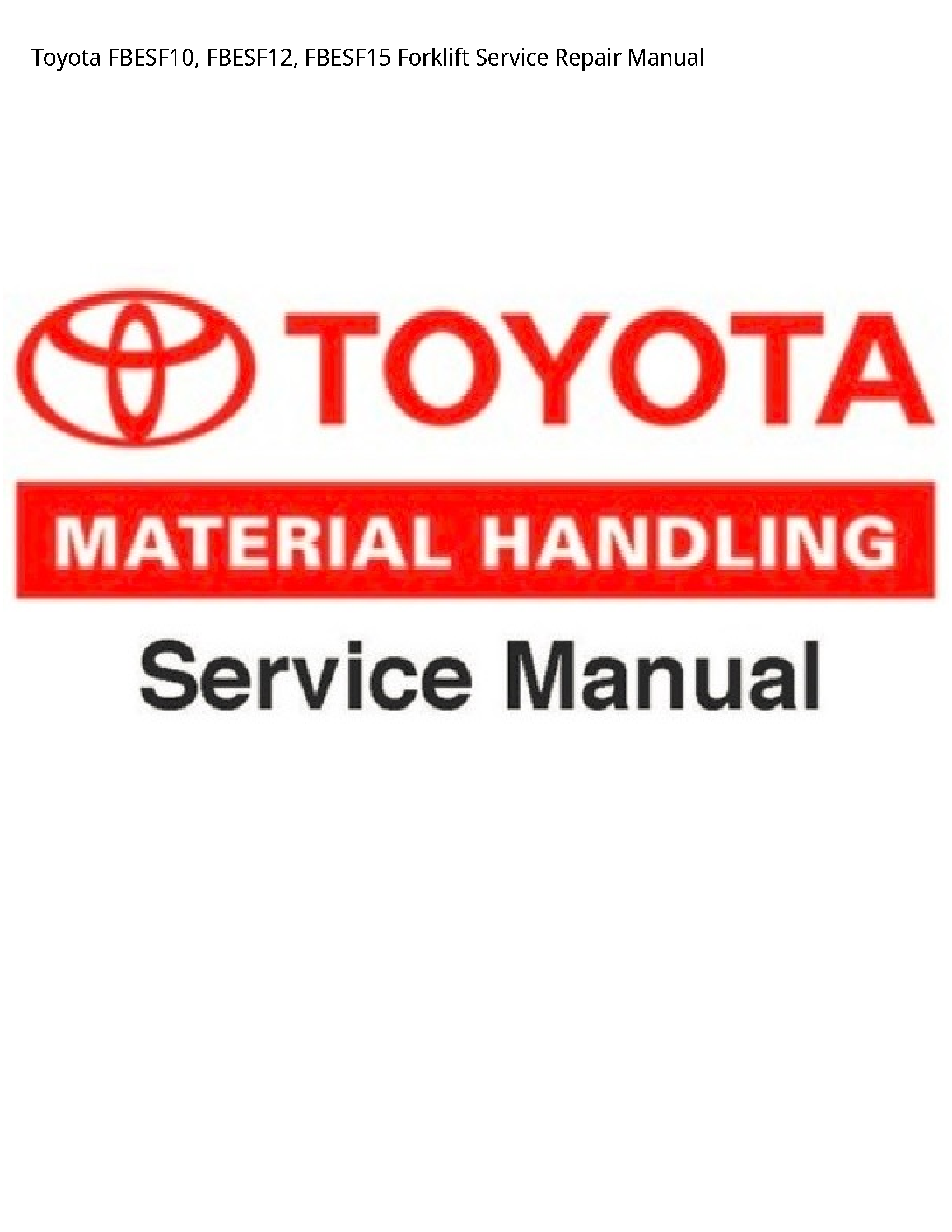 Toyota FBESF10 Forklift manual