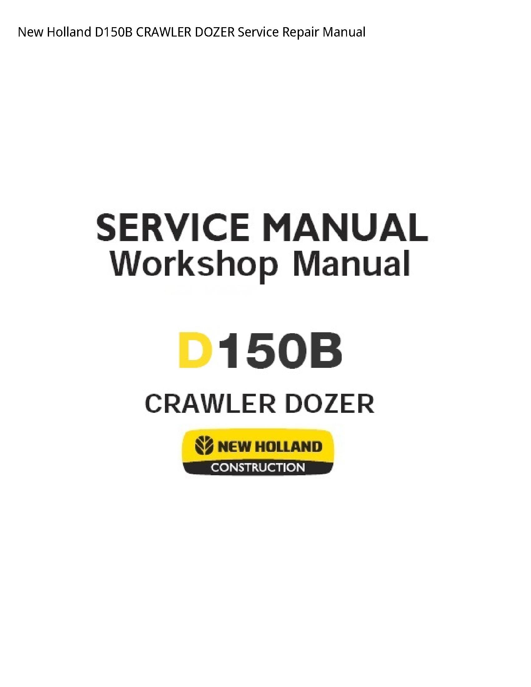 New Holland D150B CRAWLER DOZER manual