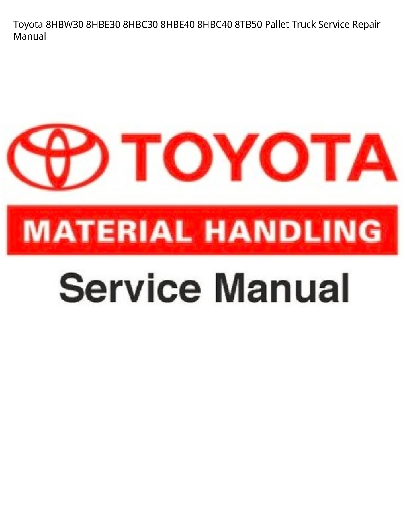 Toyota 8HBW30 Pallet Truck manual