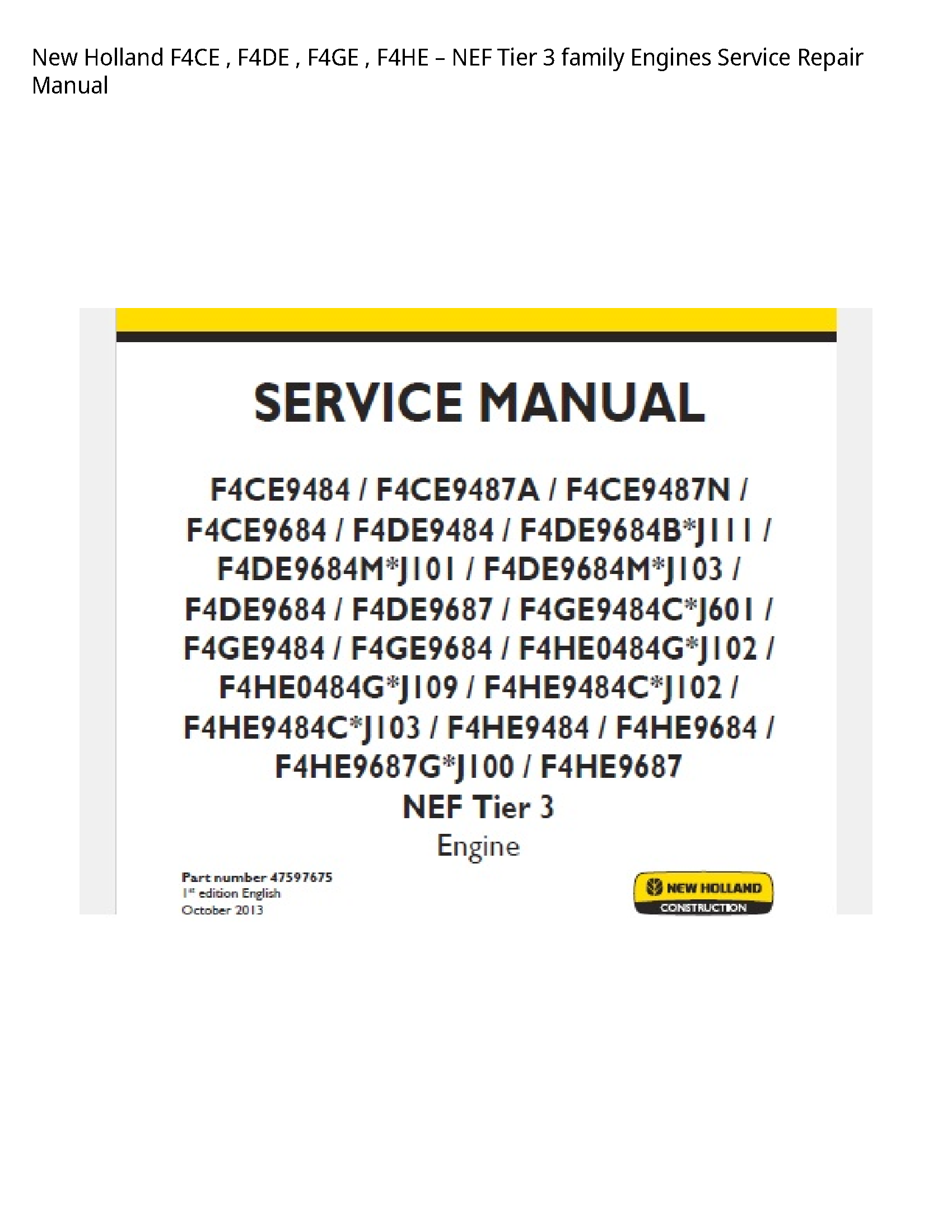 New Holland F4CE NEF Tier family Engines manual