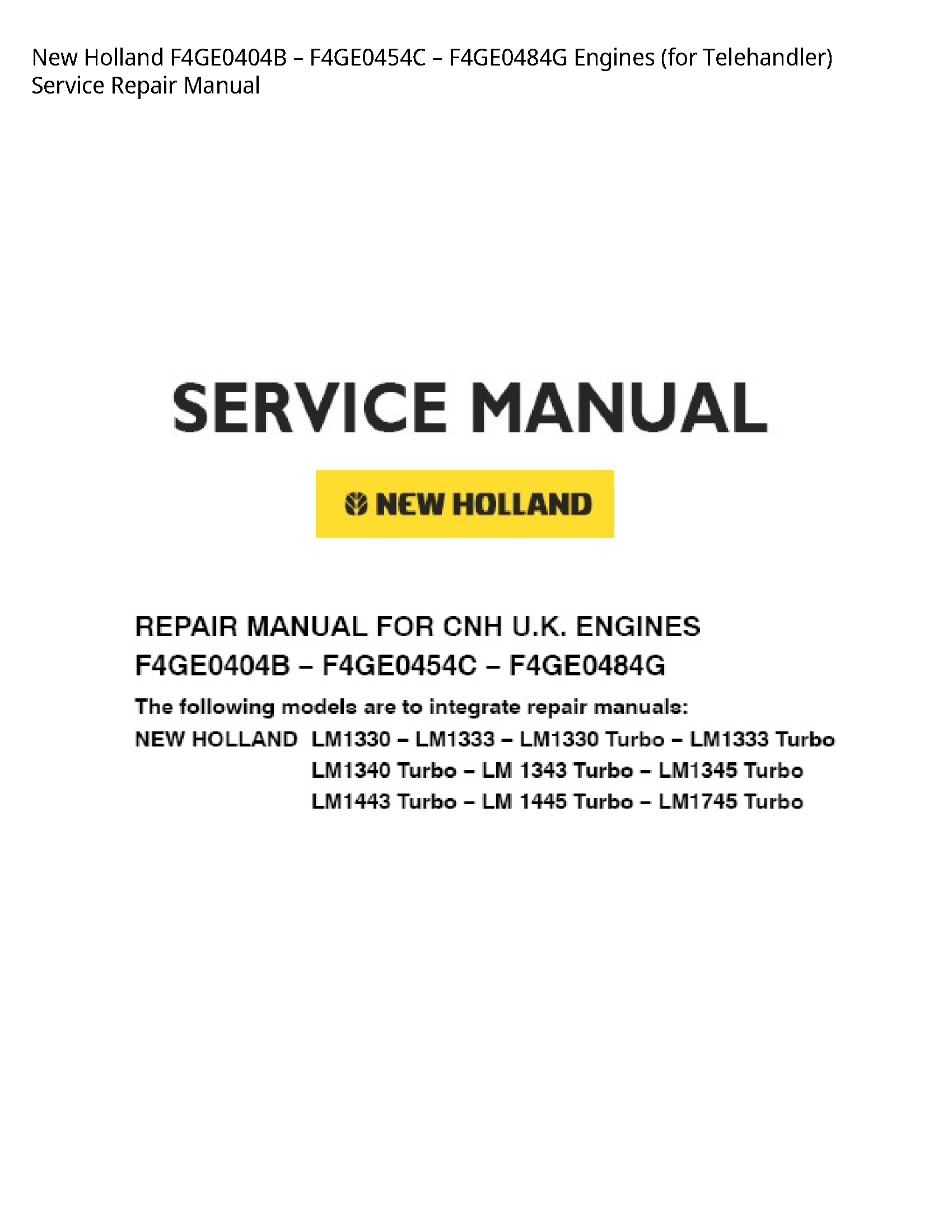 New Holland F4GE0404B Engines (for Telehandler) manual