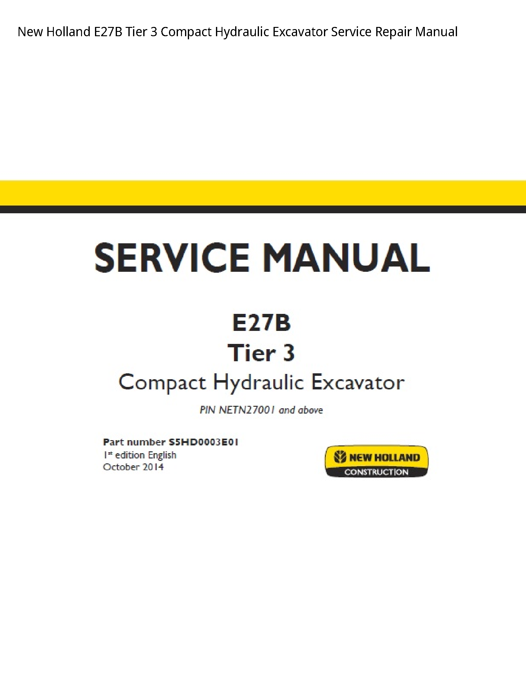 New Holland E27B Tier Compact Hydraulic Excavator manual