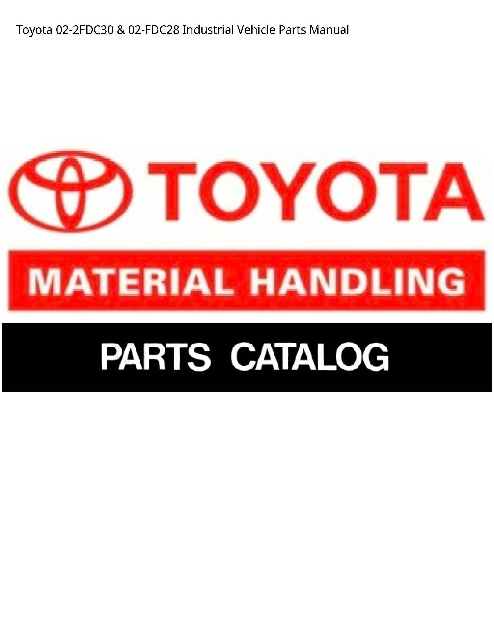 Toyota 02-2FDC30 Industrial Vehicle Parts manual