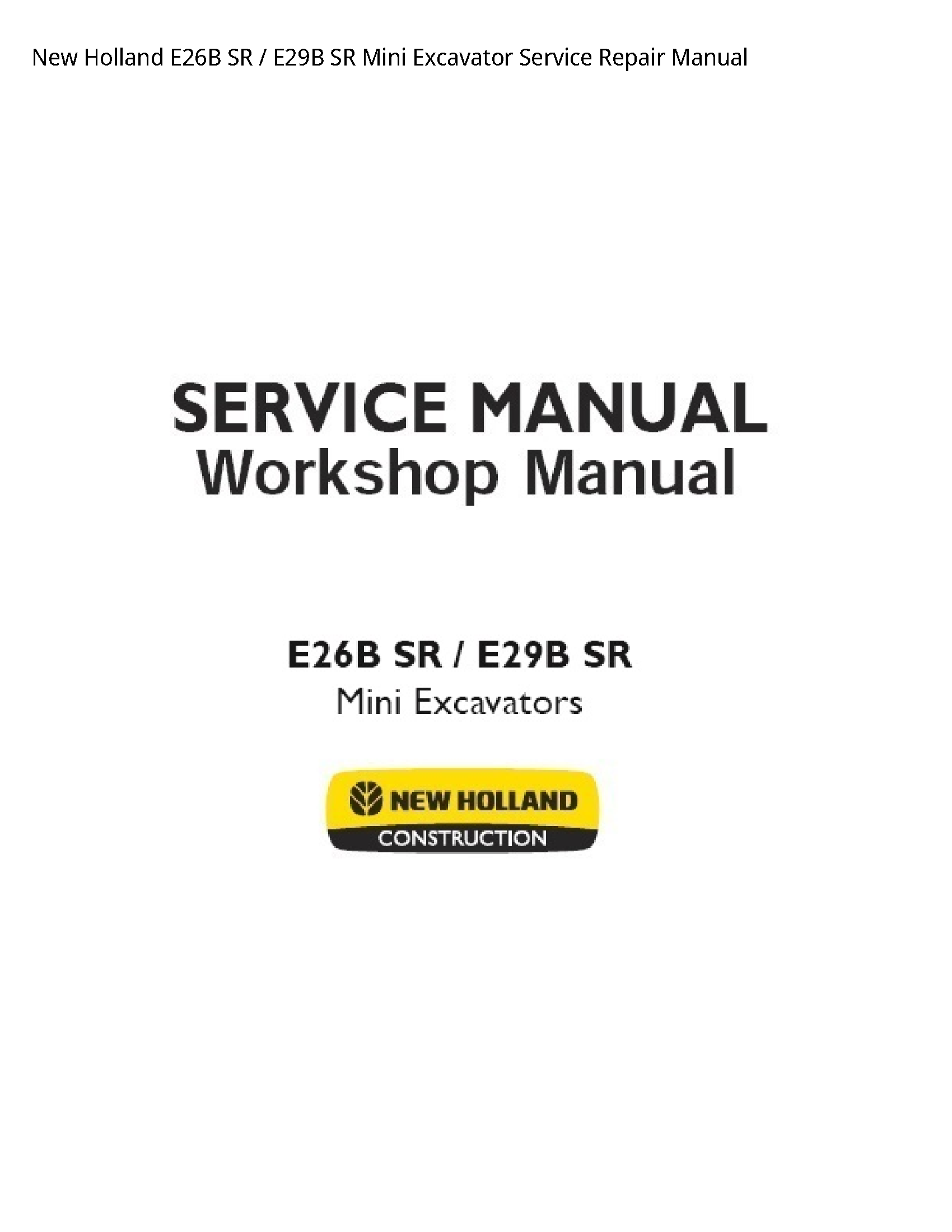 New Holland E26B SR SR Mini Excavator manual