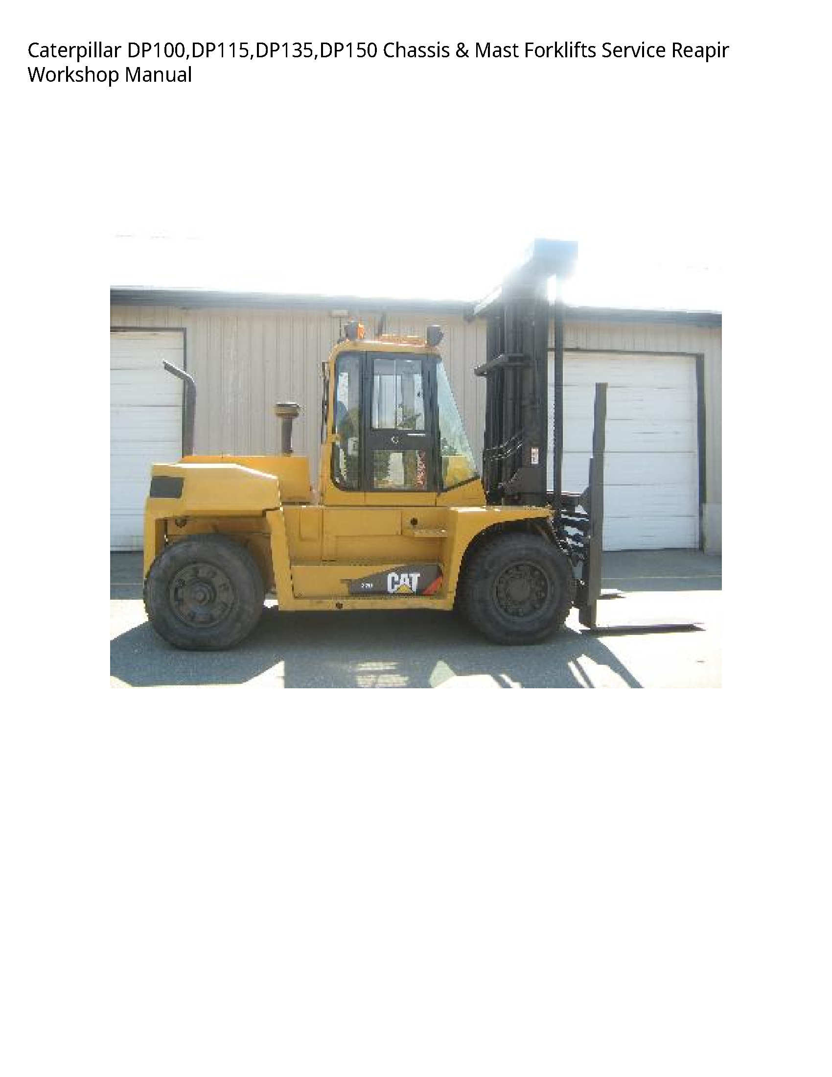 Caterpillar DP100 Forklifts  manual