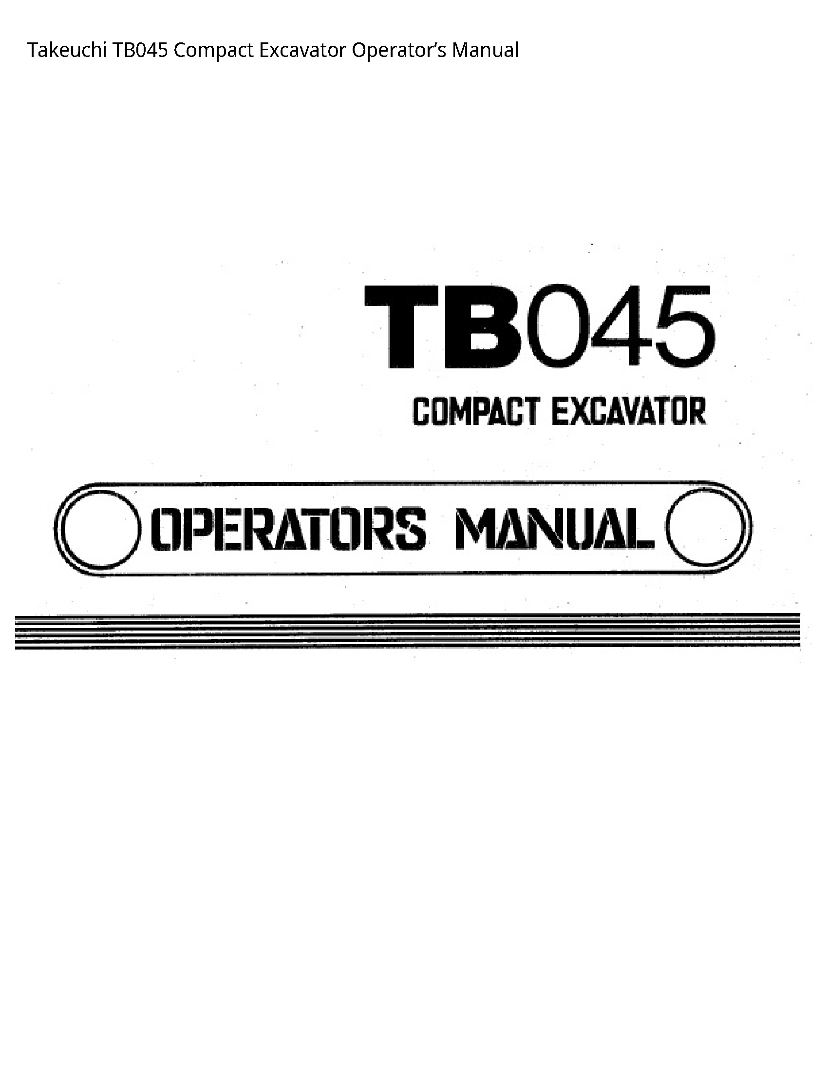 Takeuchi TB045 Compact Excavator Operator's manual