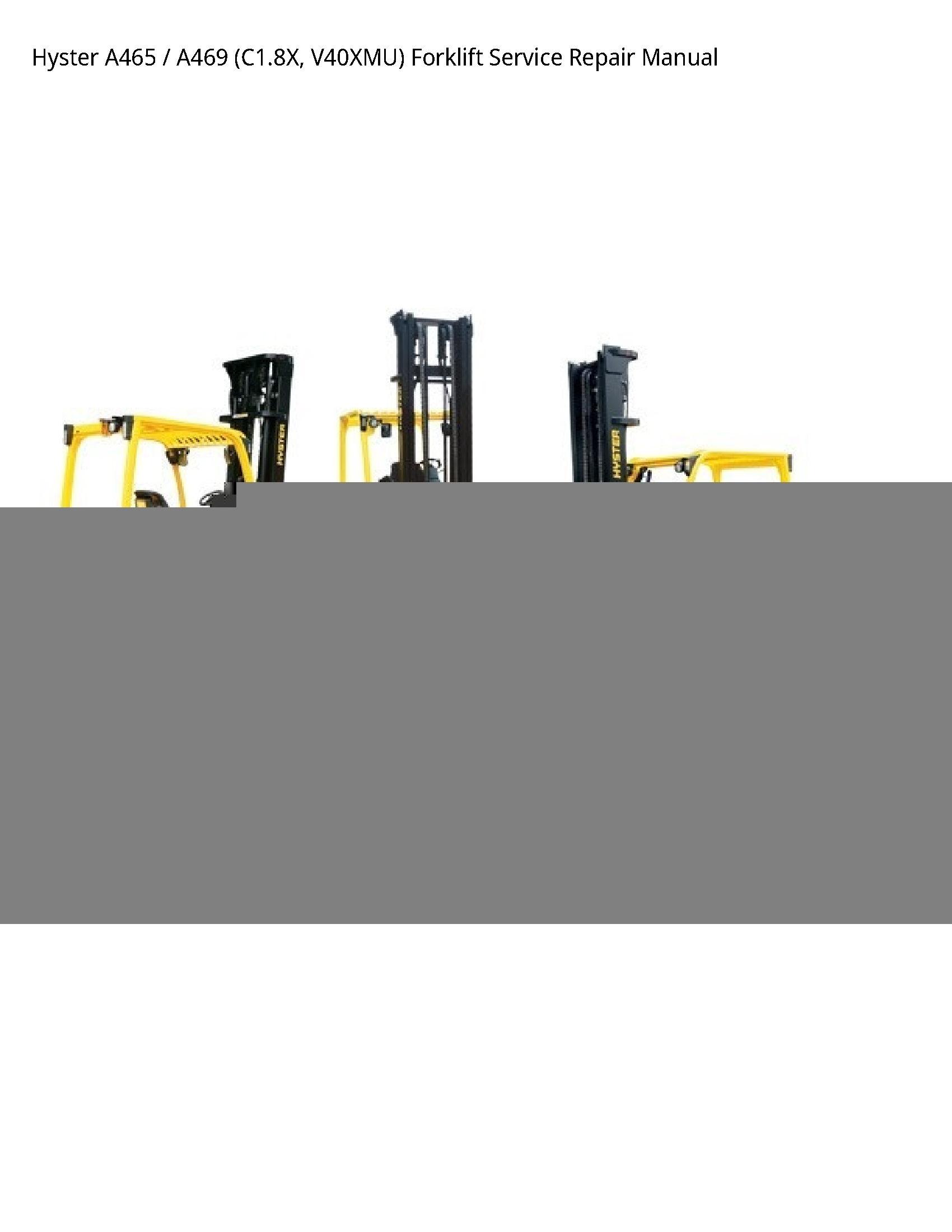 Hyster A465 Forklift manual