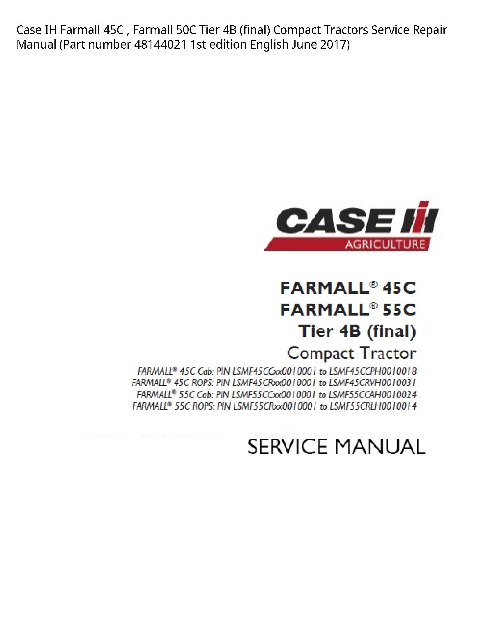 Case/Case IH 45C IH Farmall Farmall Tier (final) Compact Tractors manual