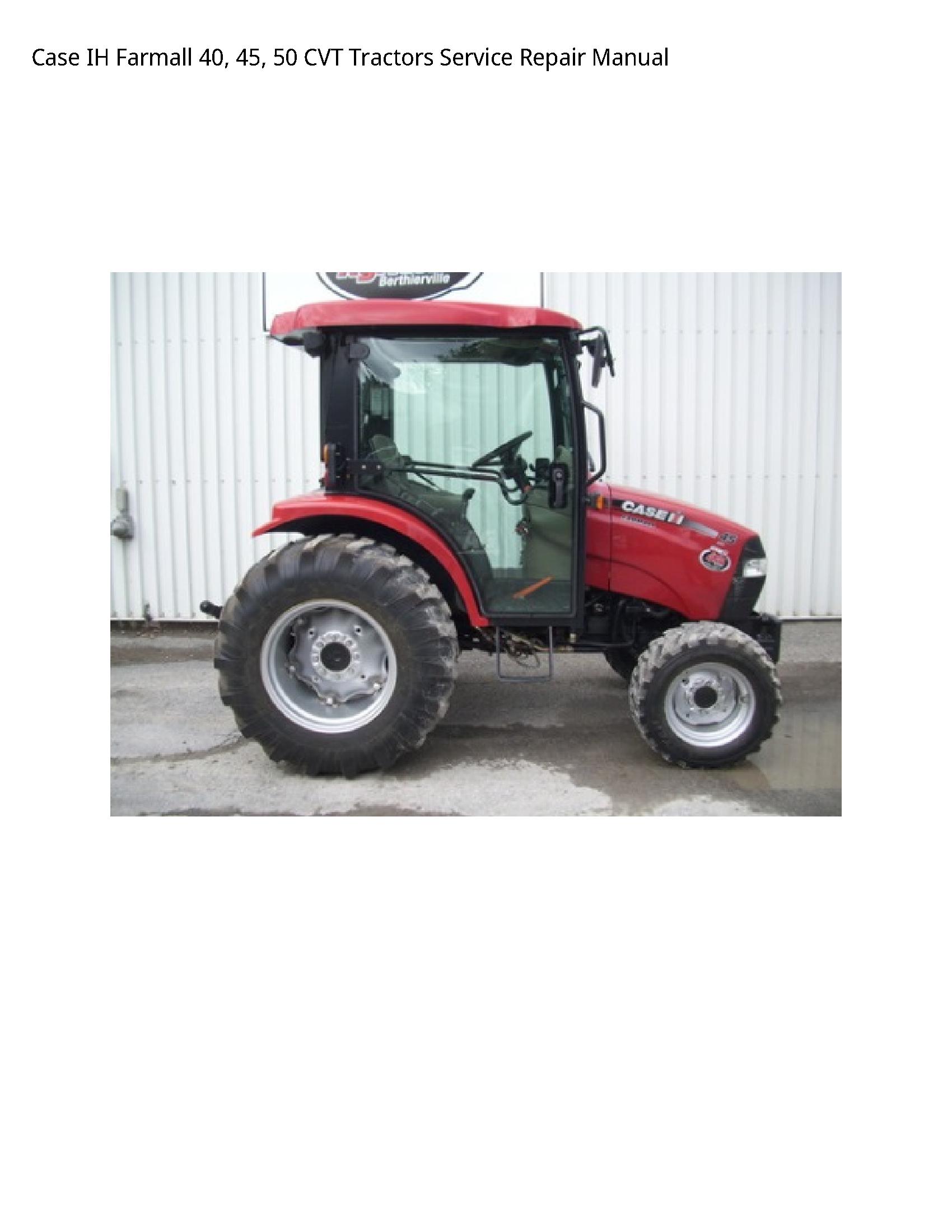Case/Case IH 40 IH Farmall CVT Tractors manual
