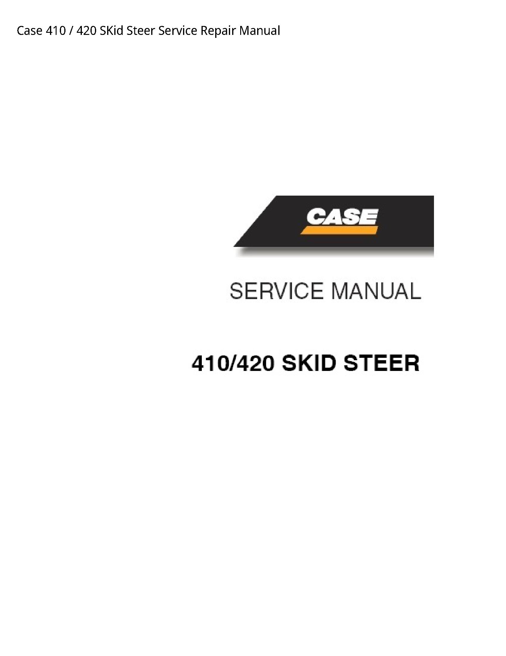 Case/Case IH 410 SKid Steer manual