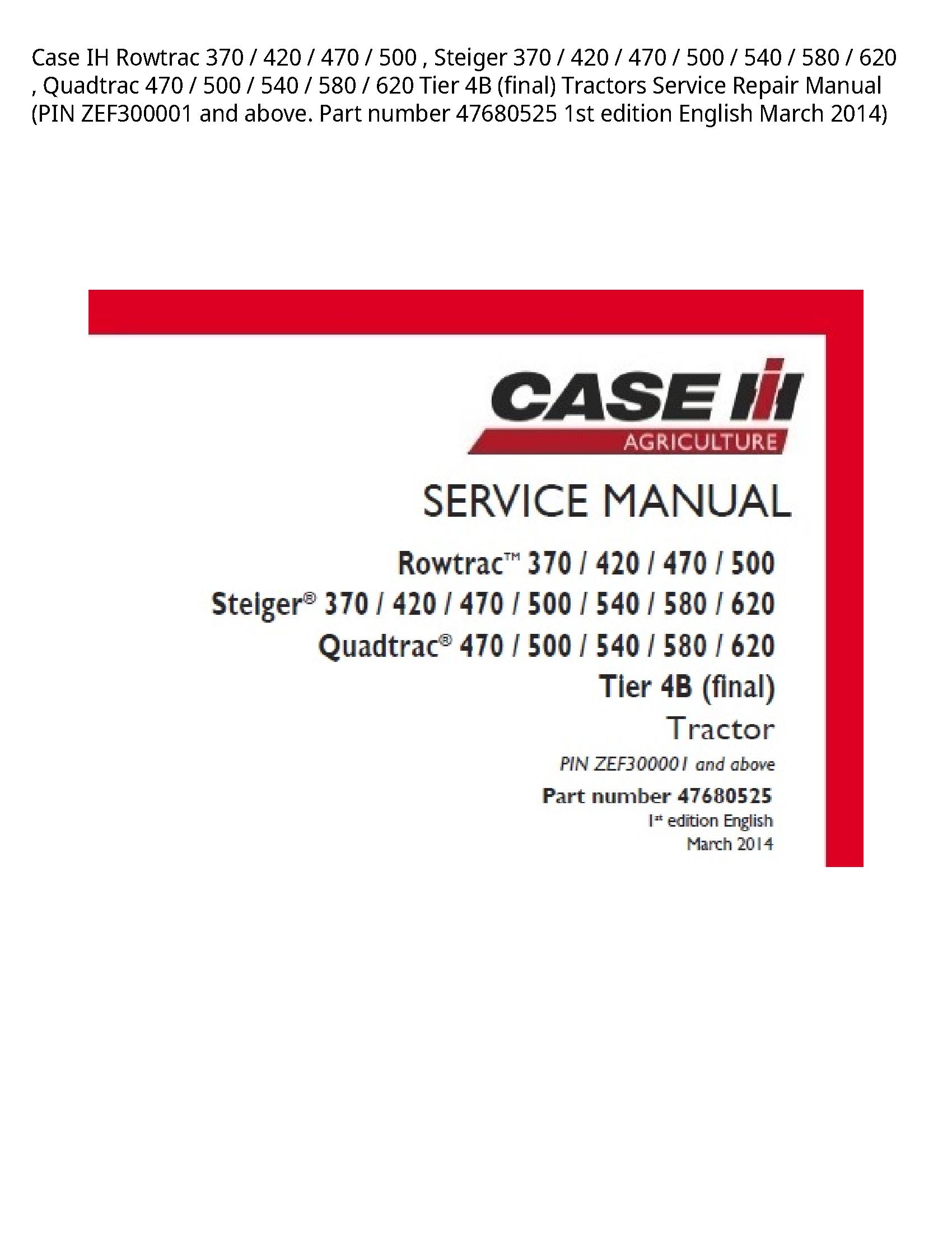 Case/Case IH 370 IH Rowtrac Steiger Quadtrac Tier (final) Tractors manual