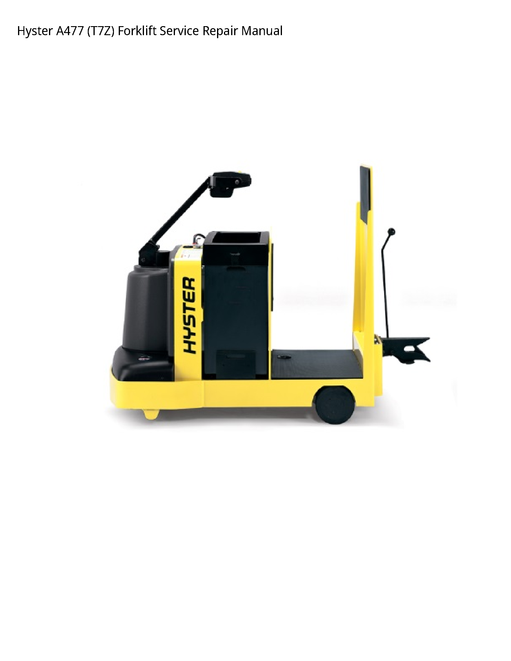 Hyster A477 Forklift manual