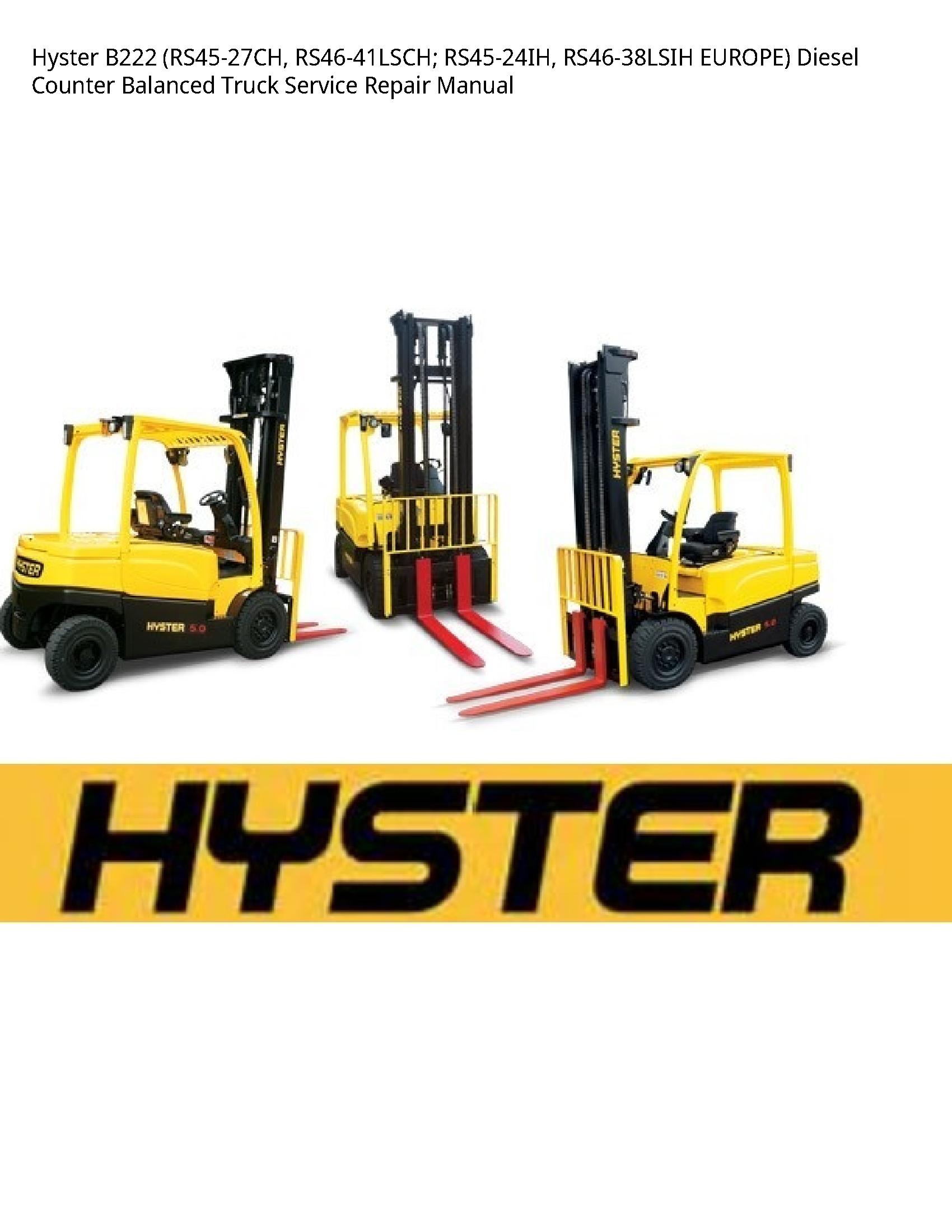 Hyster B222 EUROPE) Diesel Counter Balanced Truck manual