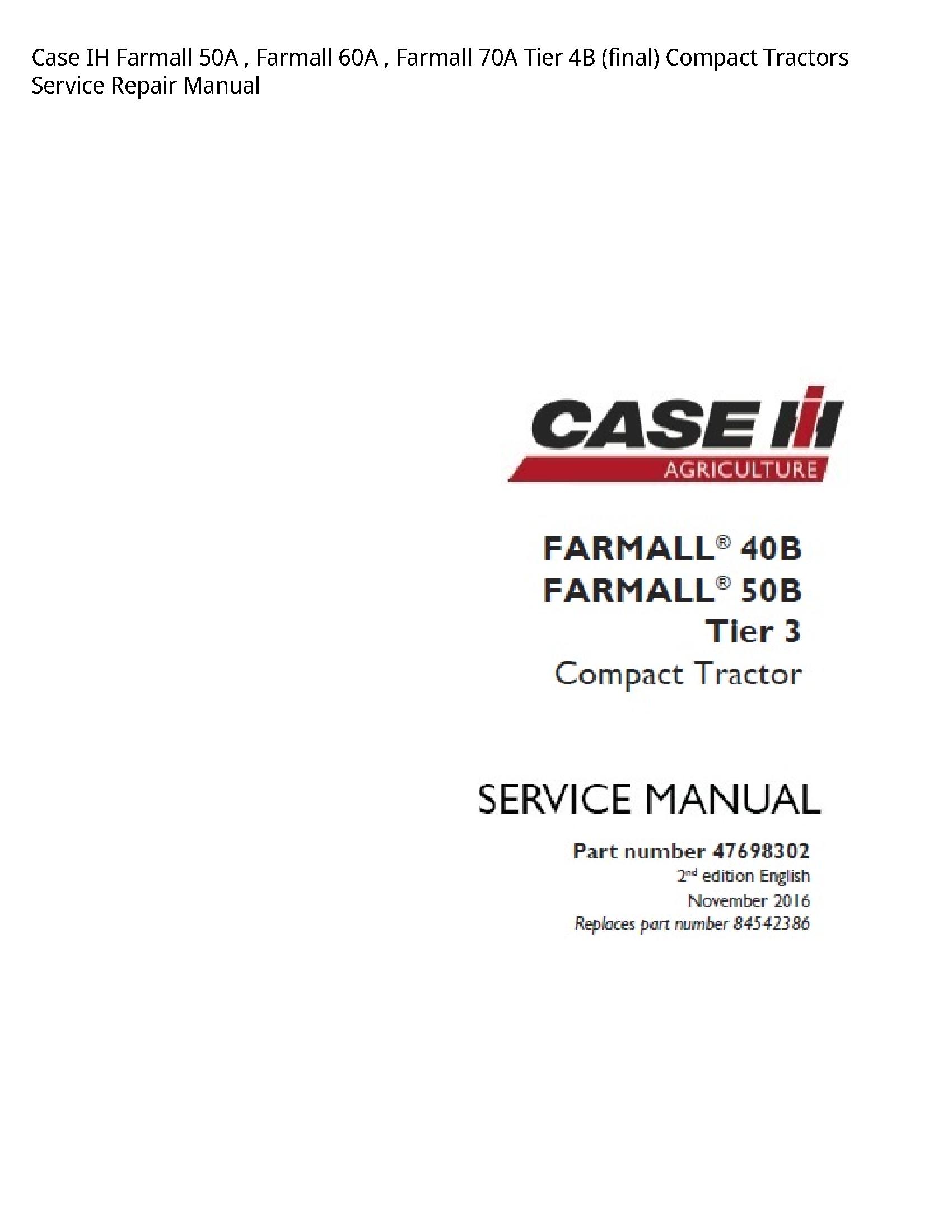 Case/Case IH 50A IH Farmall Farmall Farmall Tier (final) Compact Tractors manual