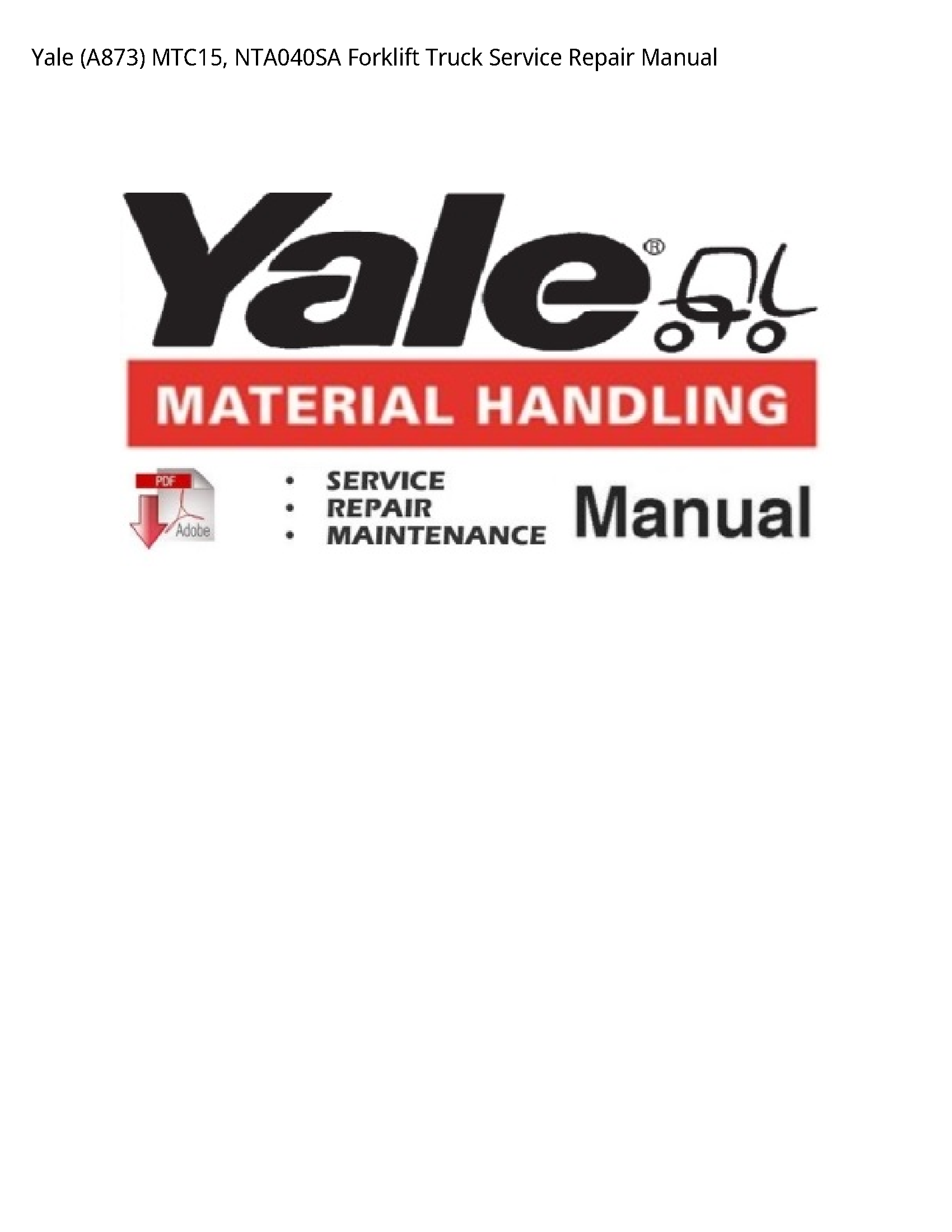 Yale (A873) Forklift Truck manual