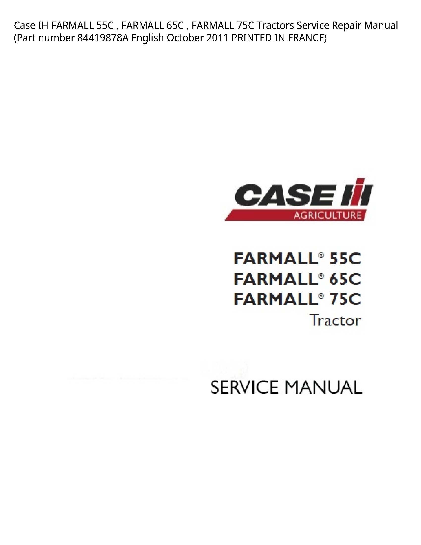 Case/Case IH 55C IH FARMALL FARMALL FARMALL Tractors manual