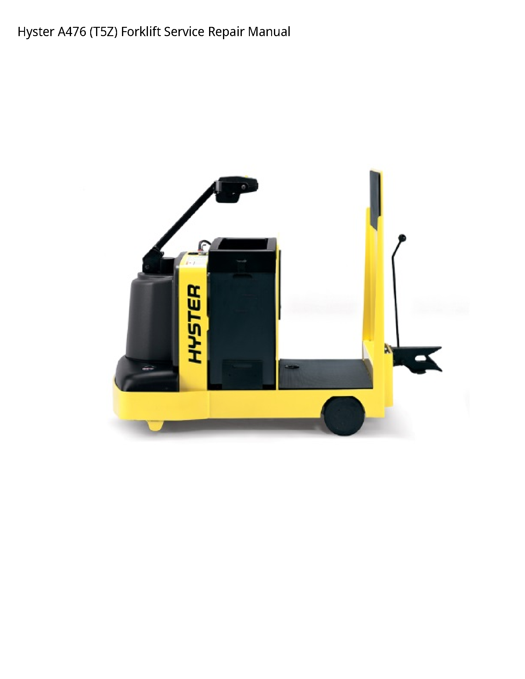 Hyster A476 Forklift manual