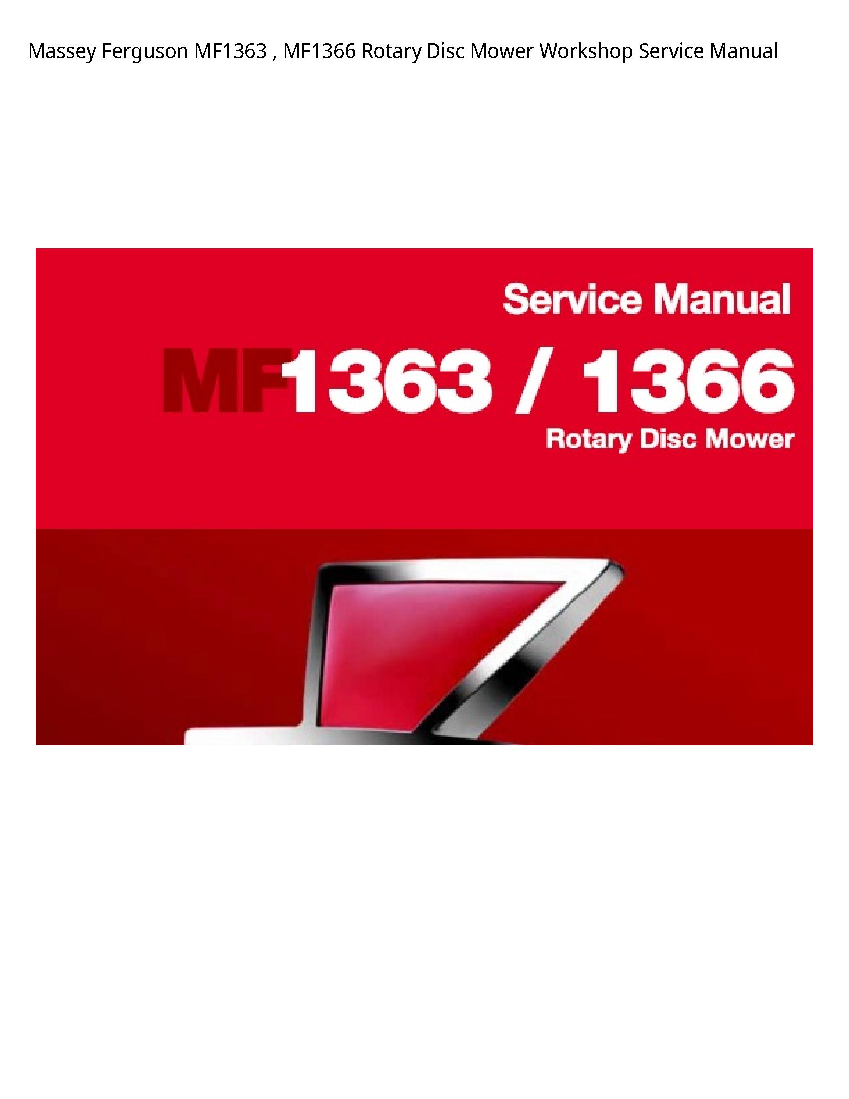 Massey Ferguson MF1363 Rotary Disc Mower Service manual