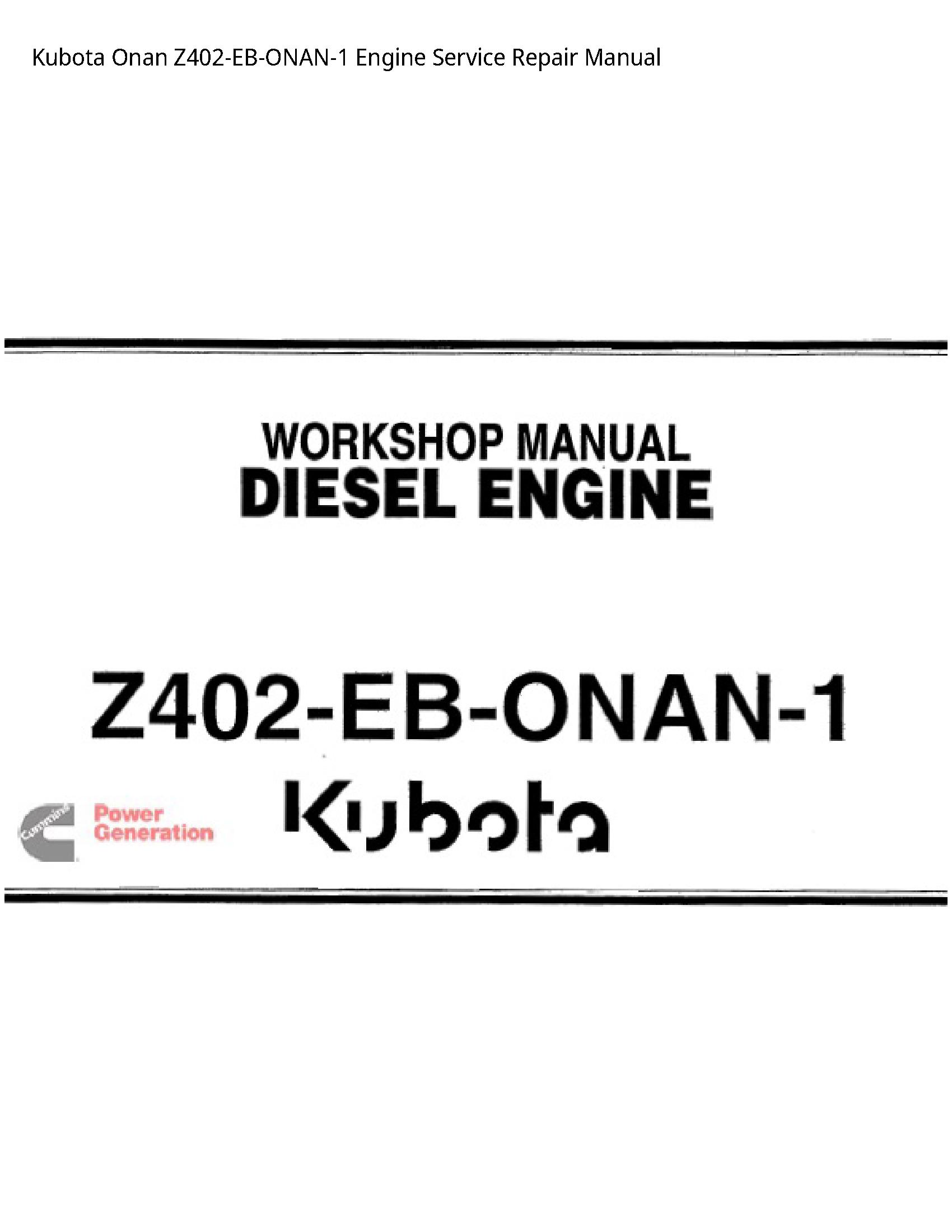 Kubota Z402-EB-ONAN-1 Onan Engine manual