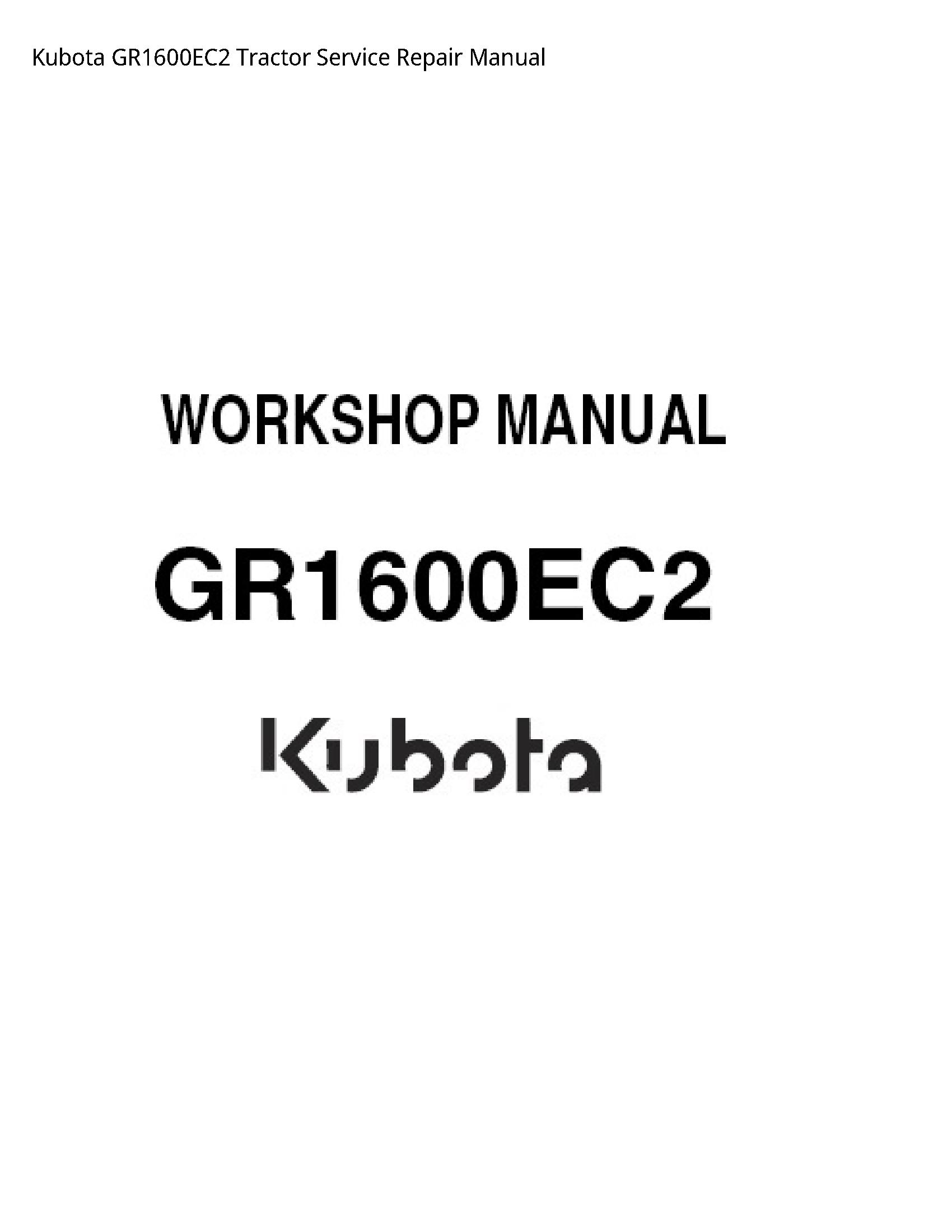 Kubota GR1600EC2 Tractor manual