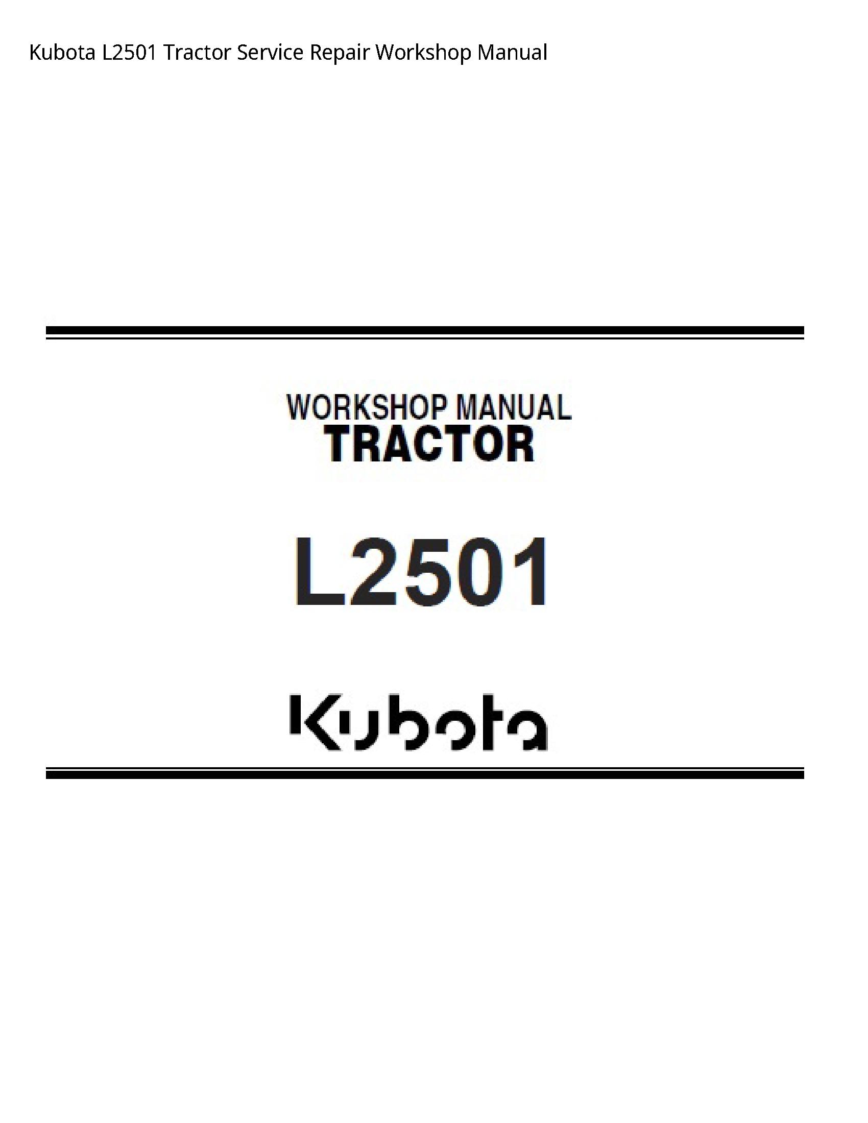 Kubota L2501 Tractor manual