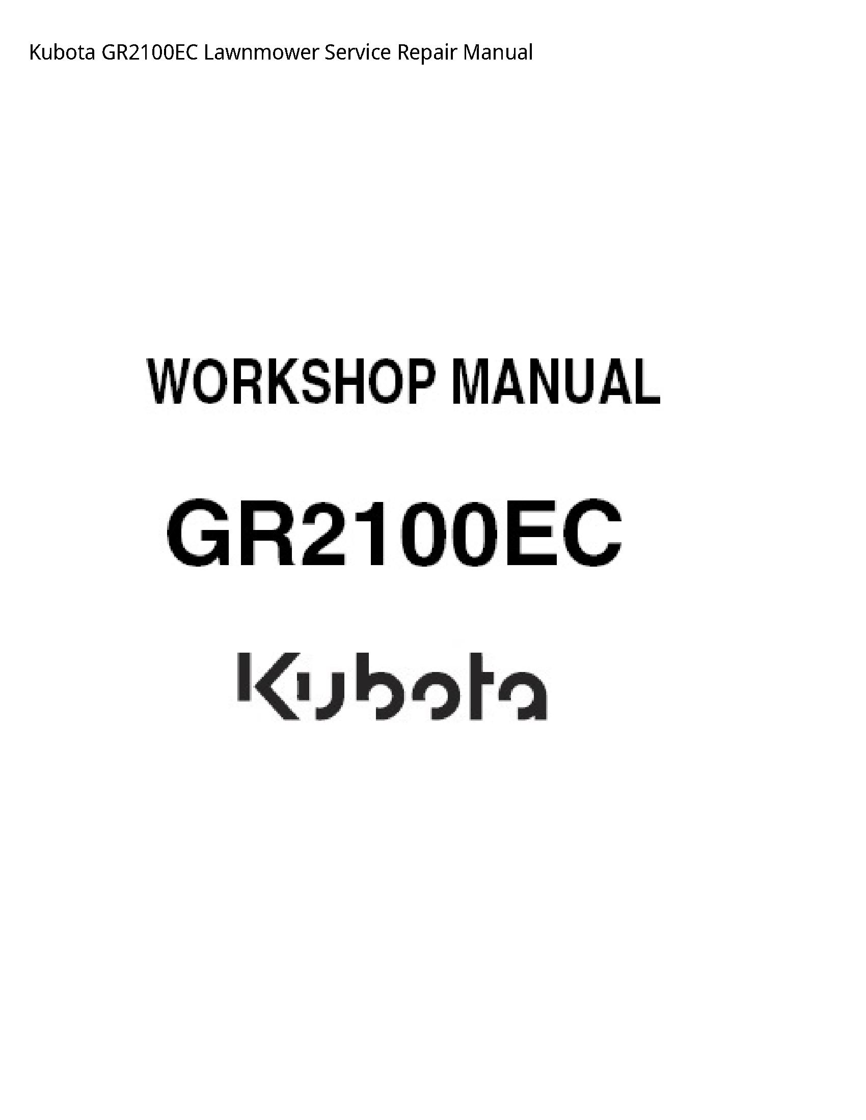 Kubota GR2100EC Lawnmower manual