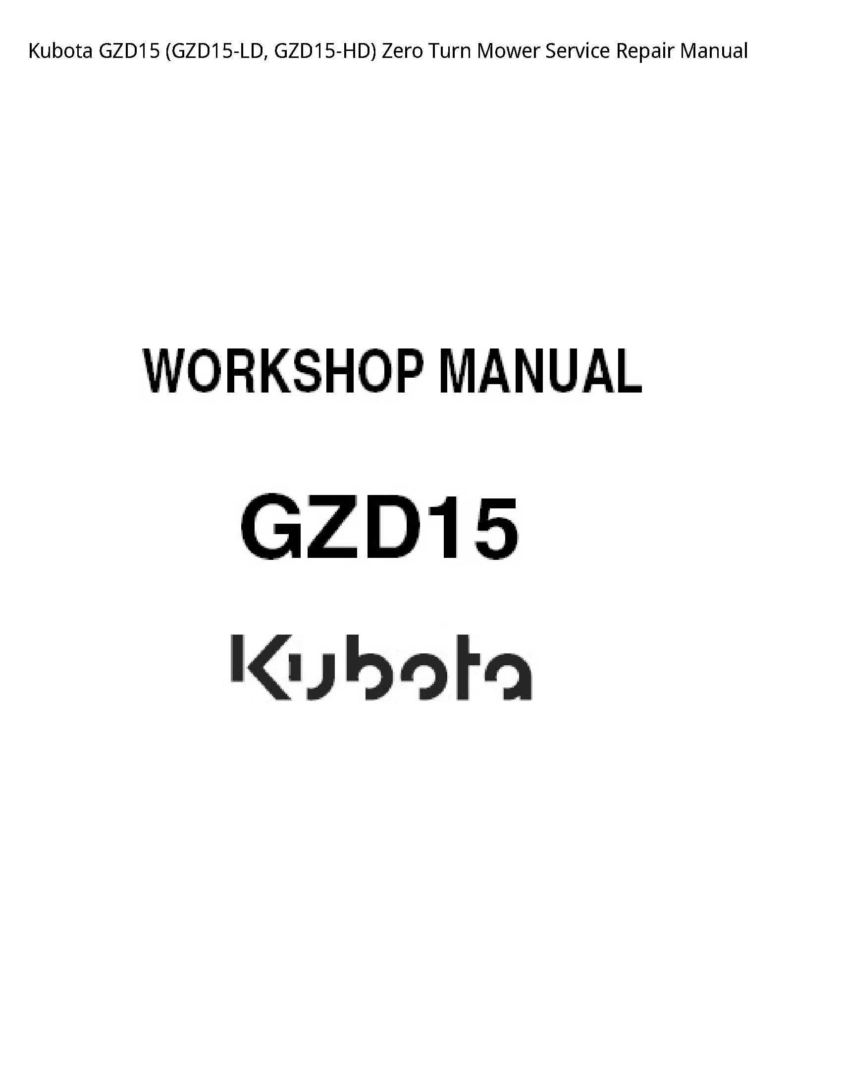 Kubota GZD15 Zero Turn Mower manual