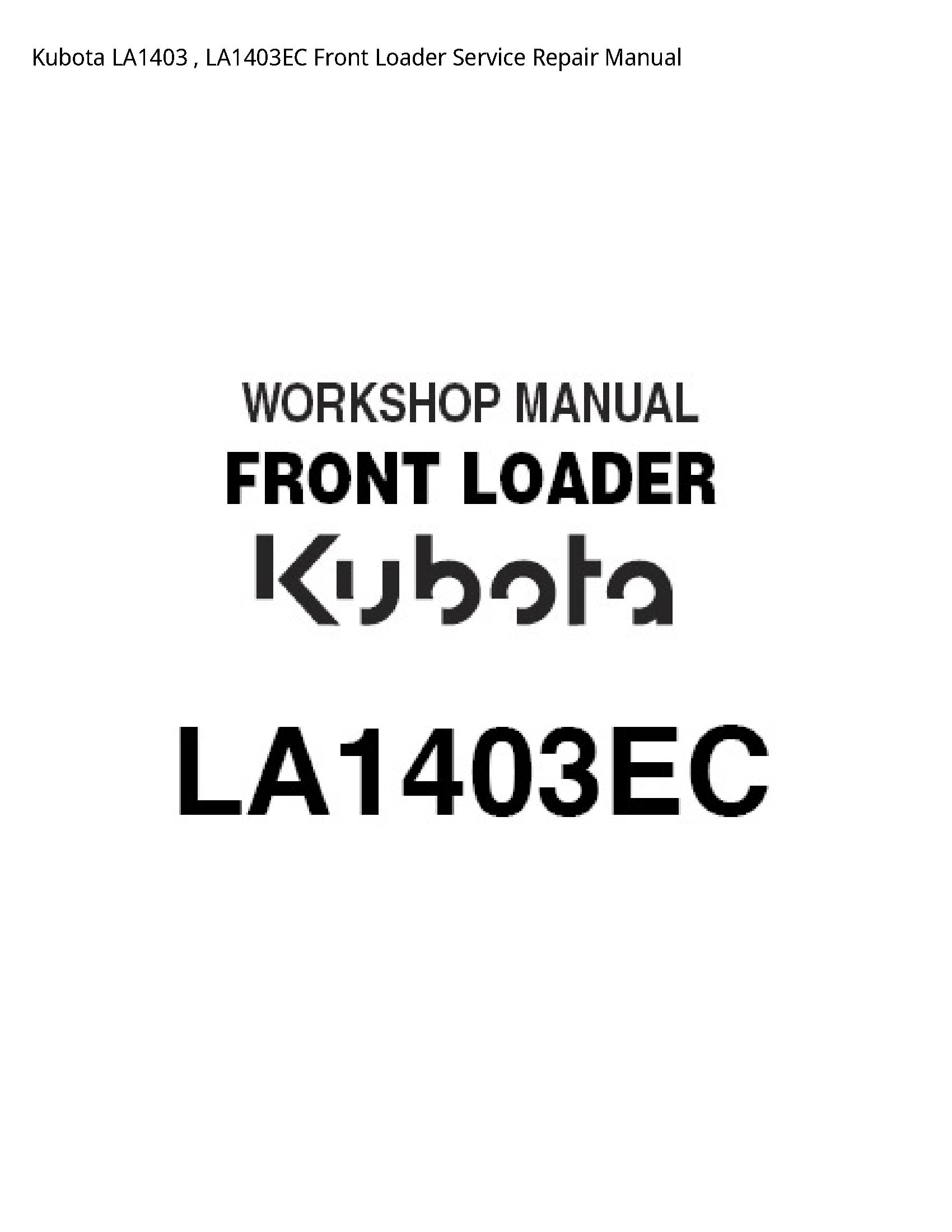 Kubota LA1403 Front Loader manual