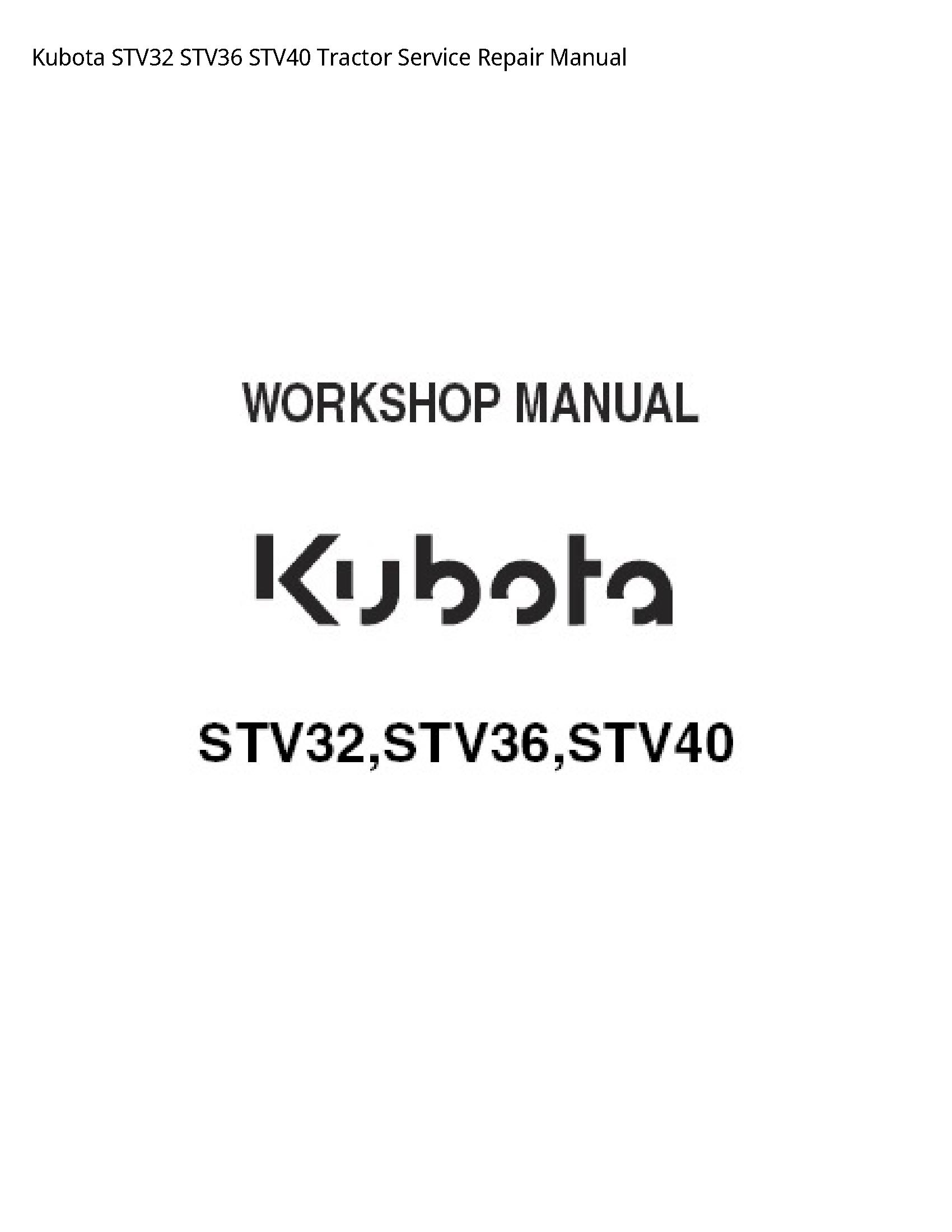 Kubota STV32 Tractor manual