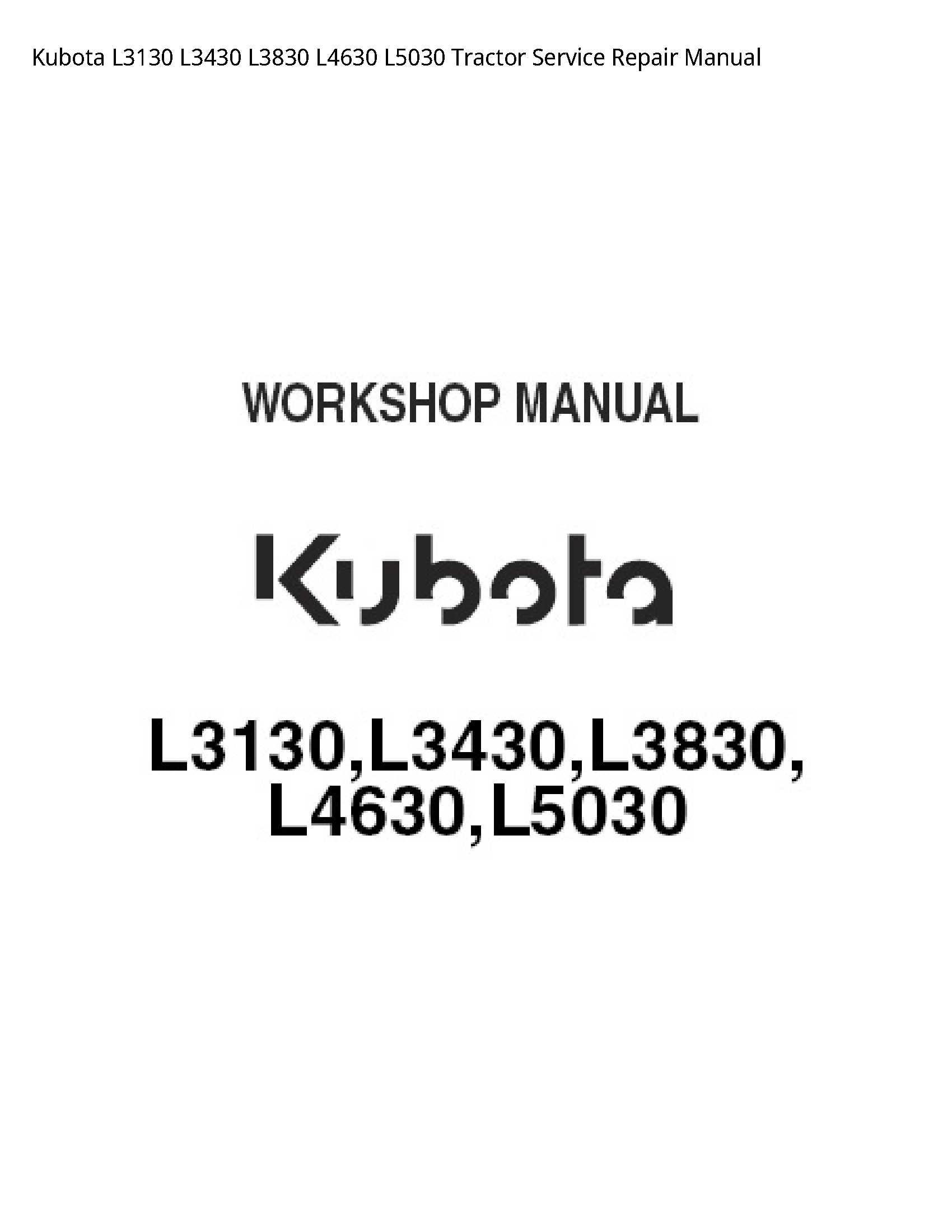 Kubota L3130 Tractor manual