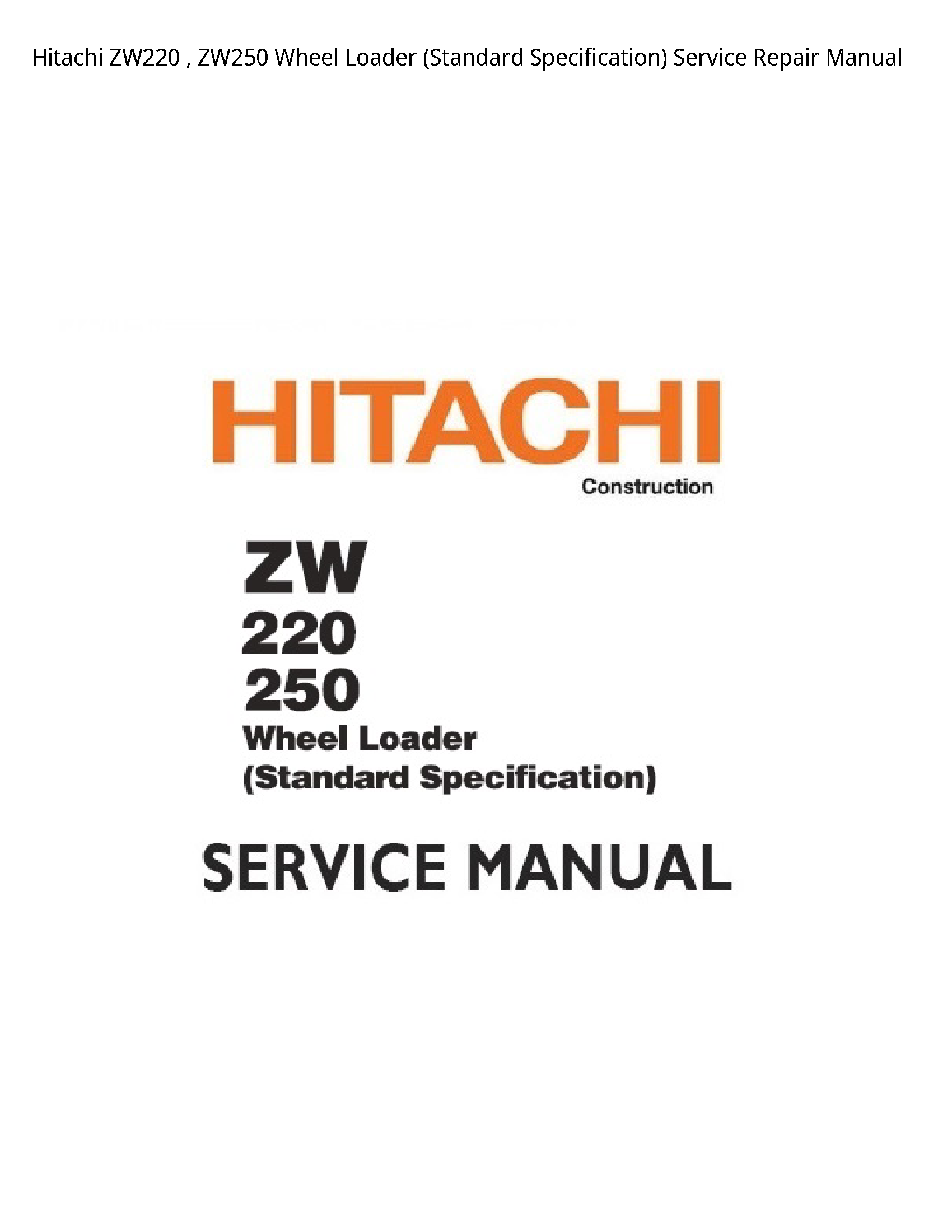 Hitachi ZW220 Wheel Loader (Standard Specification) manual