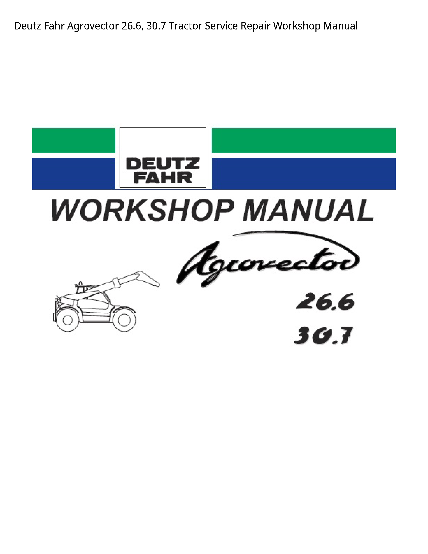 Deutz 26.6 Fahr Agrovector Tractor manual