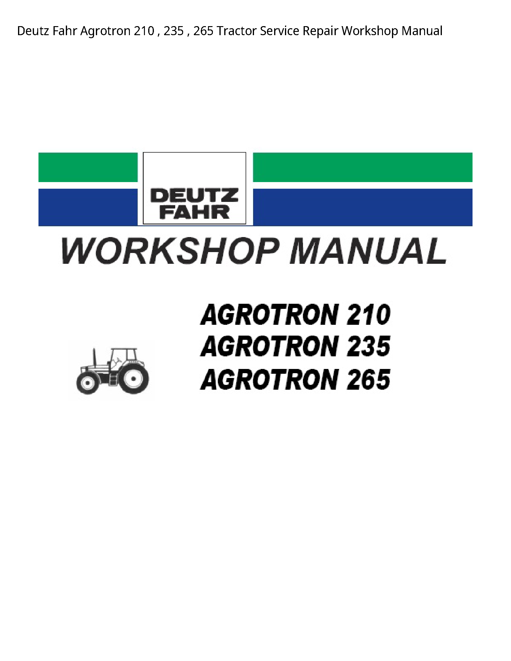Deutz 210 Fahr Agrotron Tractor manual