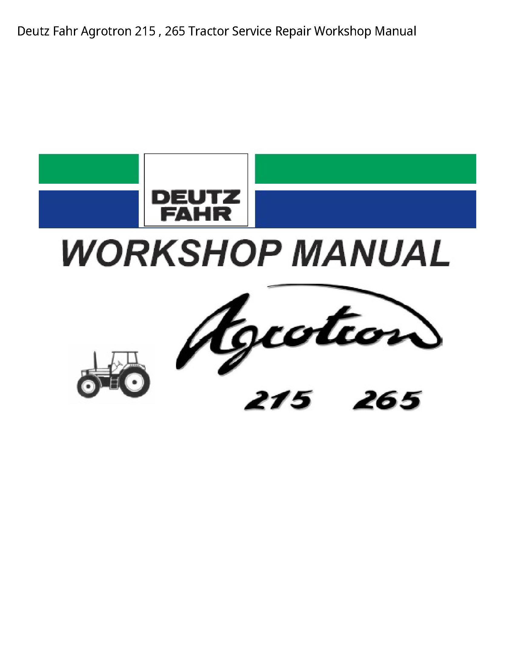 Deutz 215 Fahr Agrotron Tractor manual