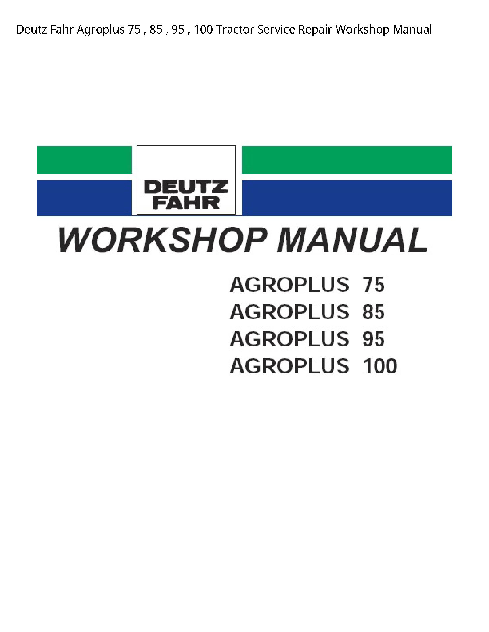Deutz 75 Fahr Agroplus Tractor manual