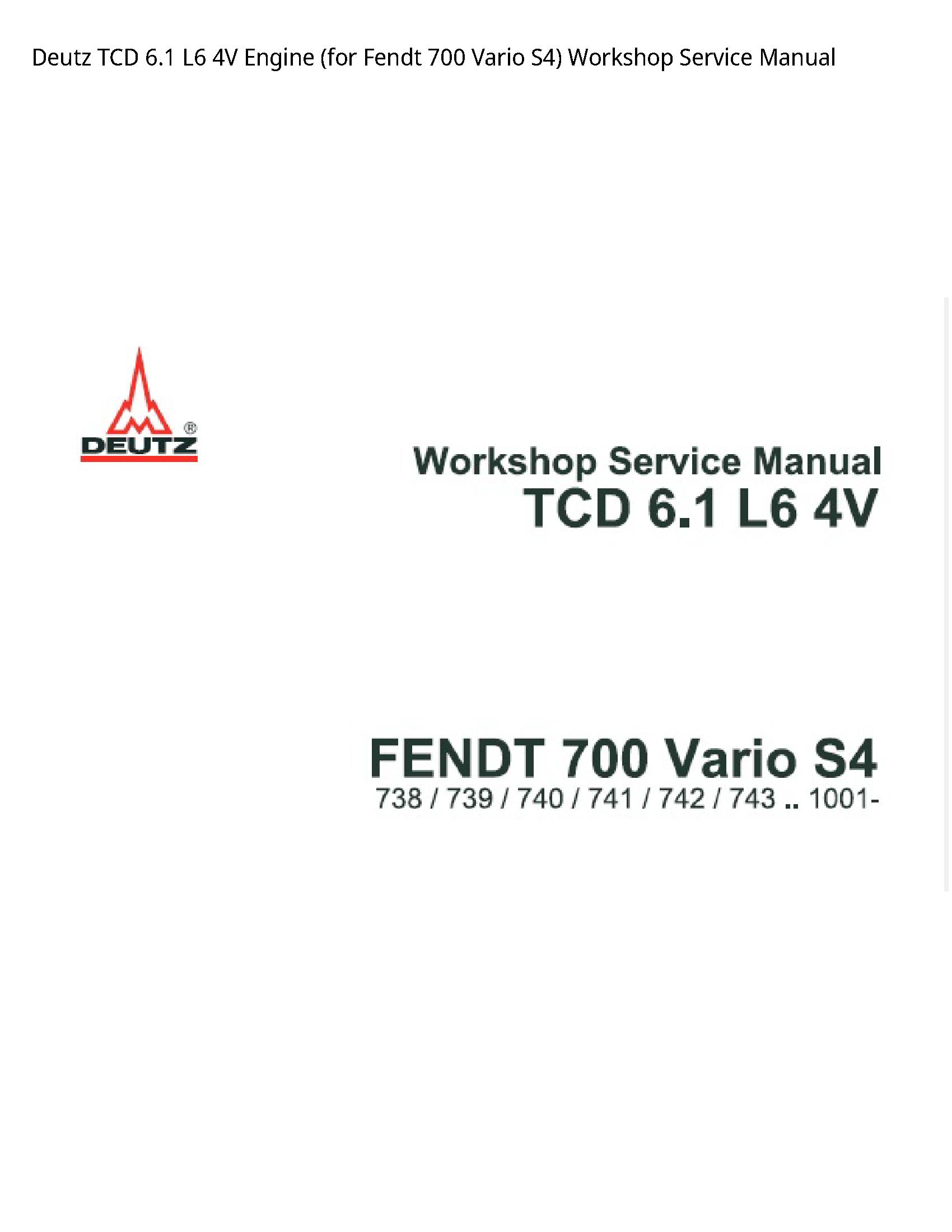 Deutz 6.1 TCD Engine (for Fendt Vario Service manual