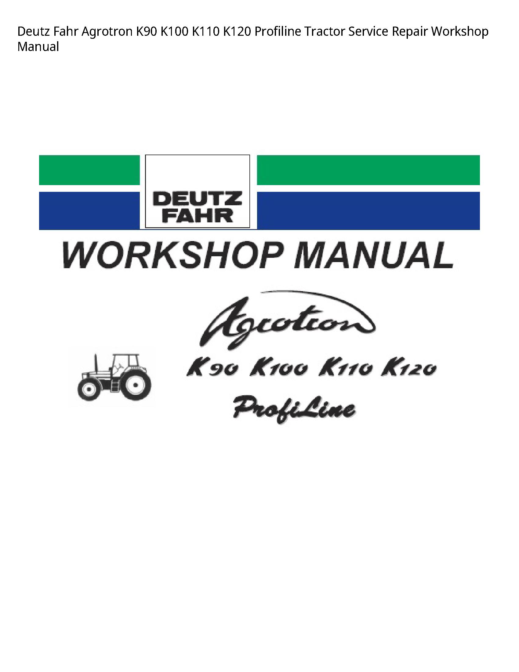 Deutz K90 Fahr Agrotron Profiline Tractor manual