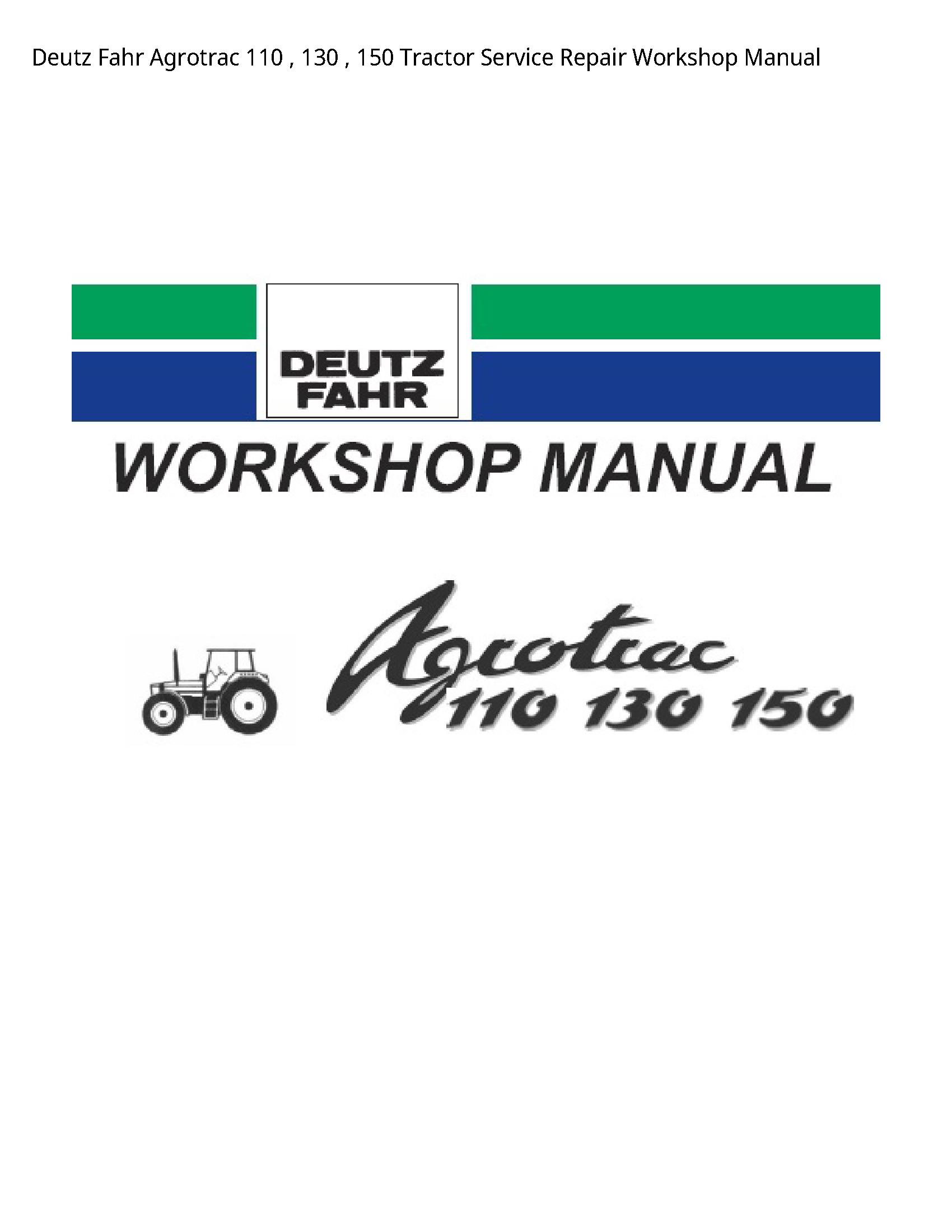 Deutz 110 Fahr Agrotrac Tractor manual