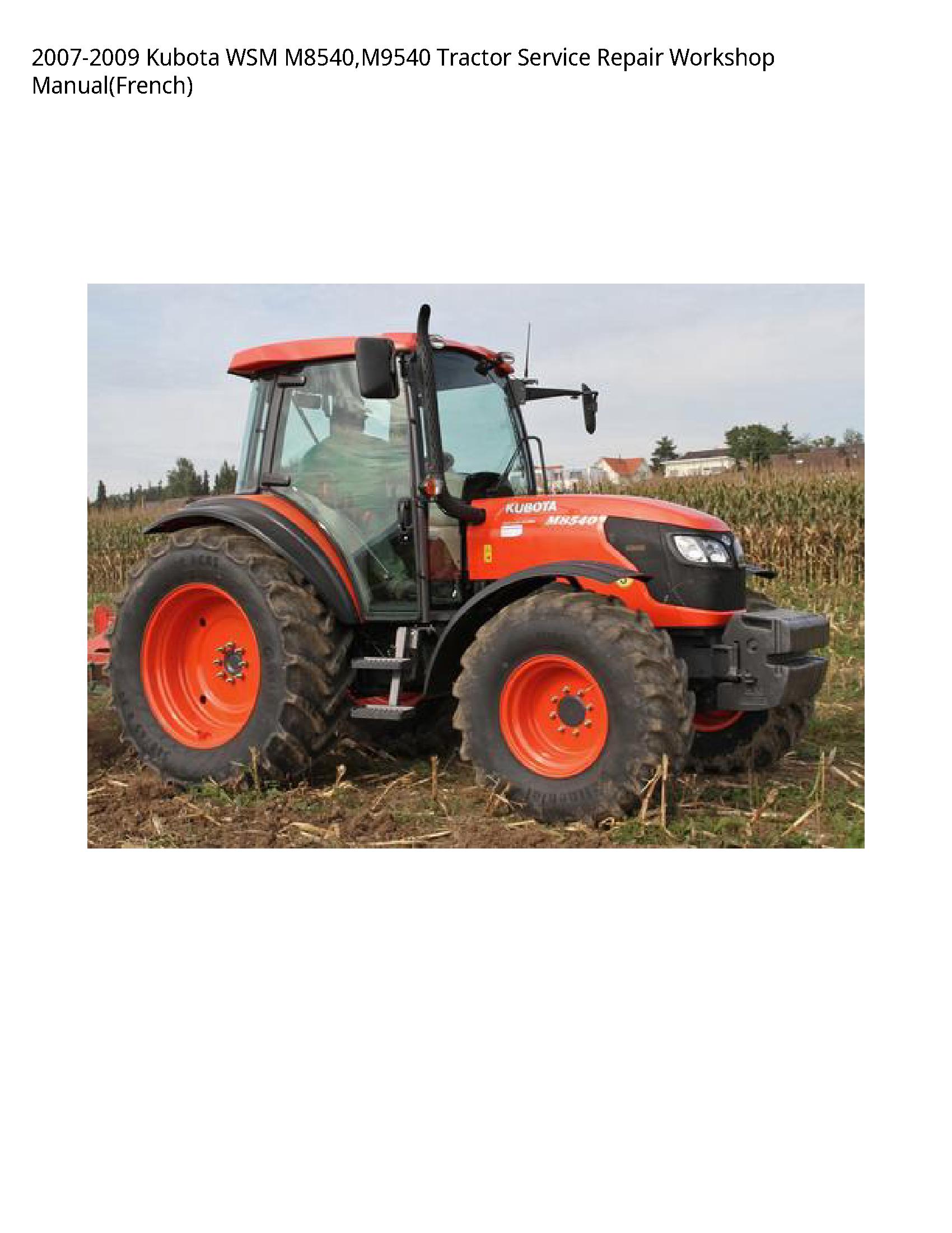 Kubota M8540 WSM Tractor manual
