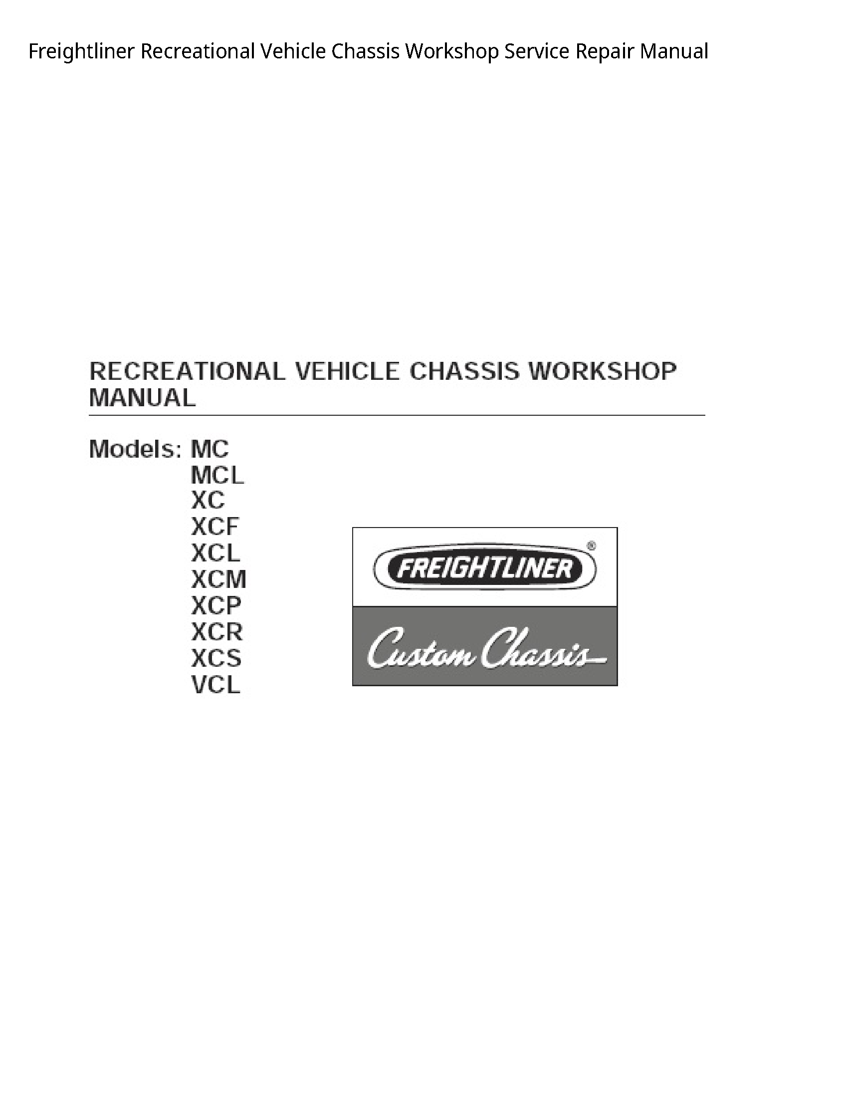 Freightliner Recreational Vehicle Chassis manual