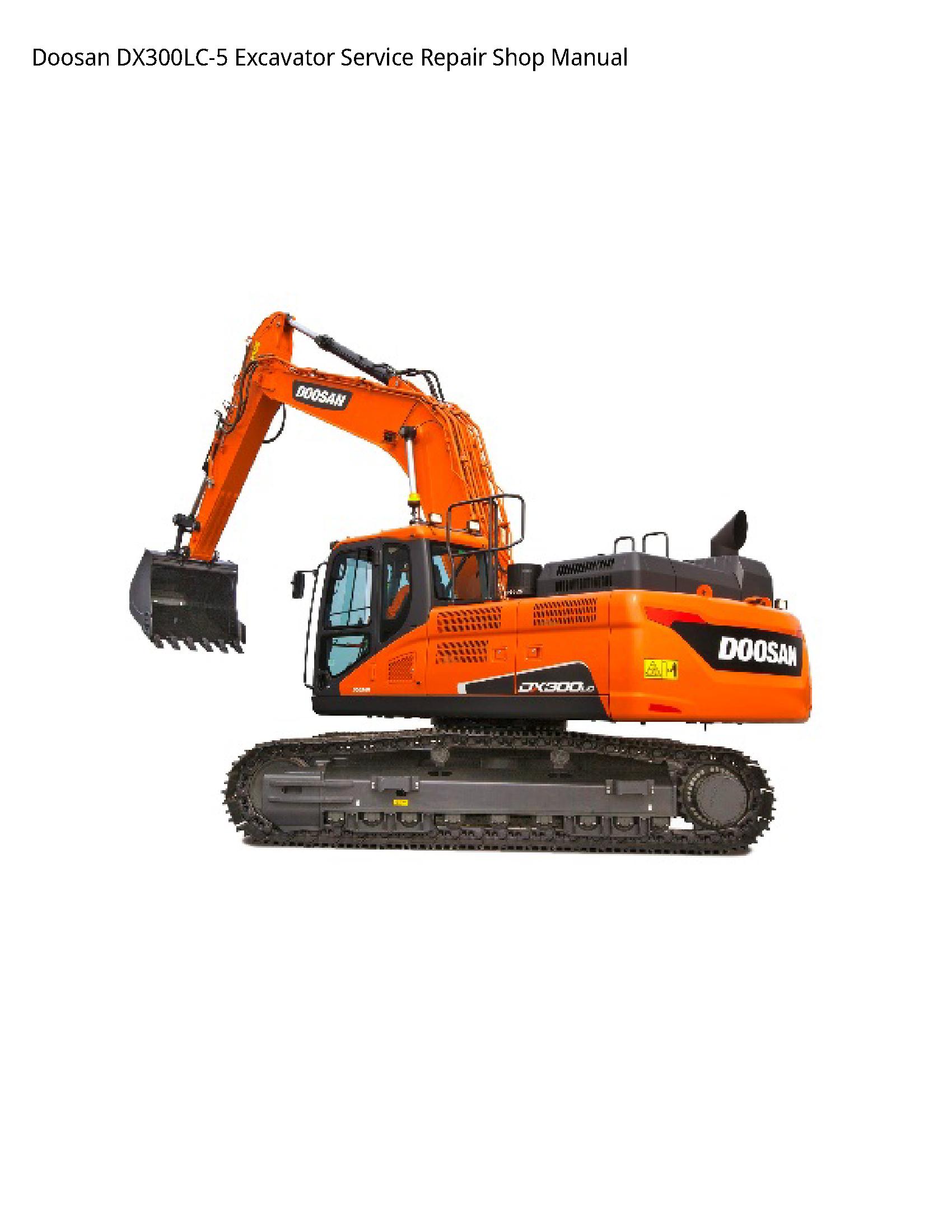 Doosan DX300LC-5 Excavator manual