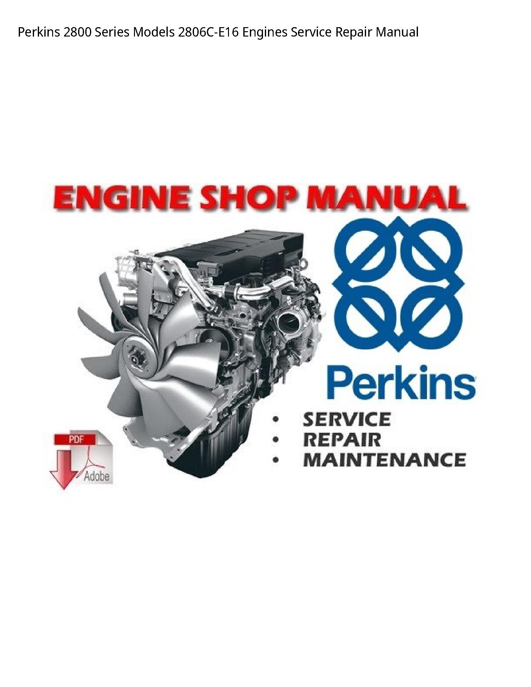 Perkins 2800 Series Engines manual